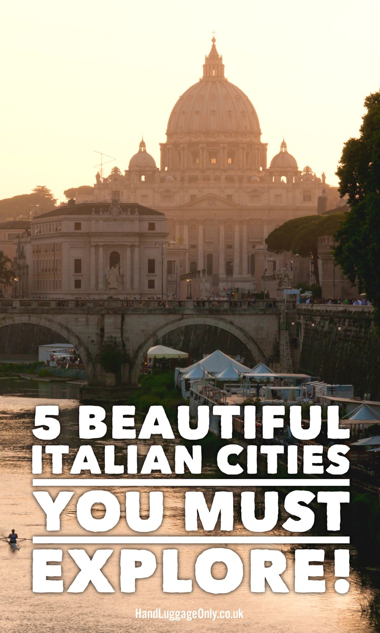 5 Places You Must Visit in Italy! (2)