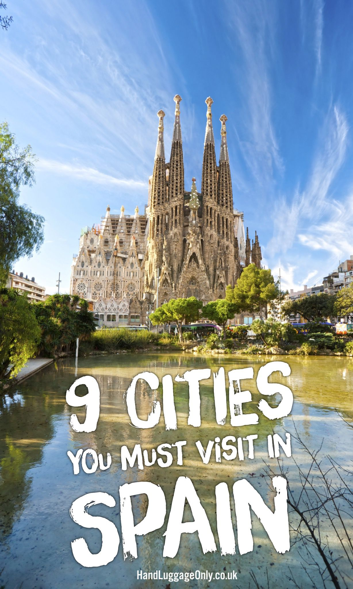 9 Cities You Must Visit In Spain!