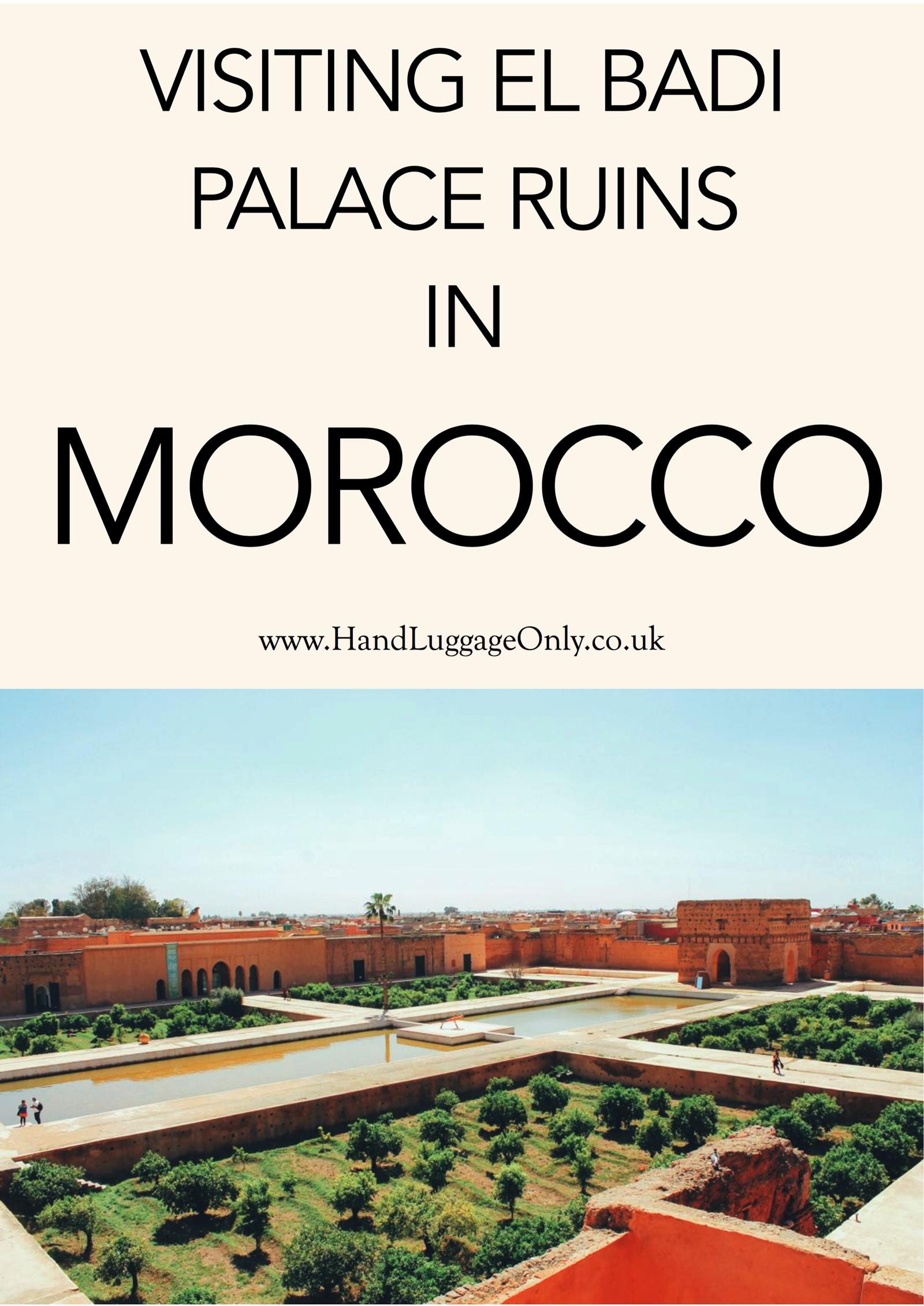 Arabian Adventures - Exploring El Badi Palace Ruins, Morocco