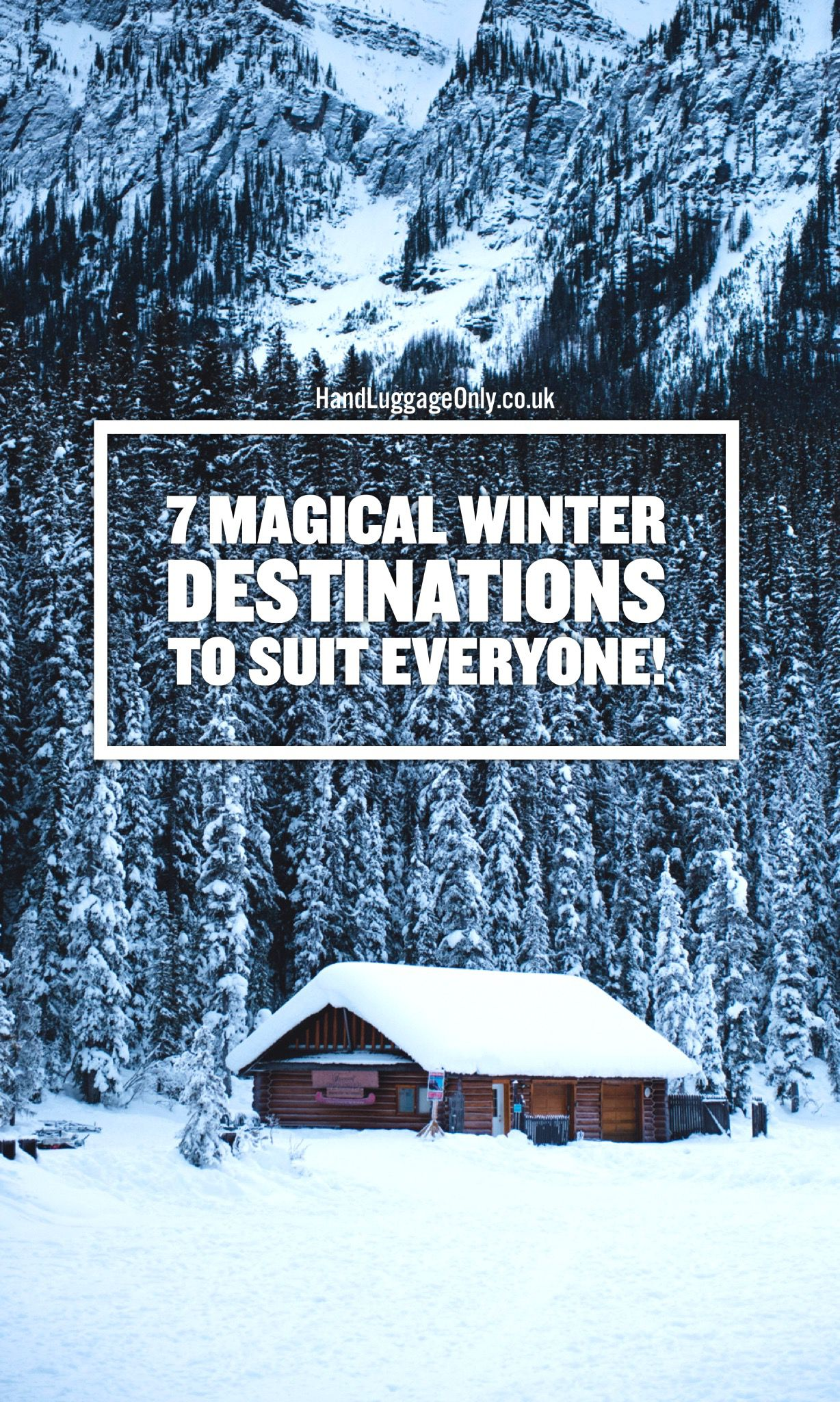 7 Magical Winter Destinations to Suit Everyone!