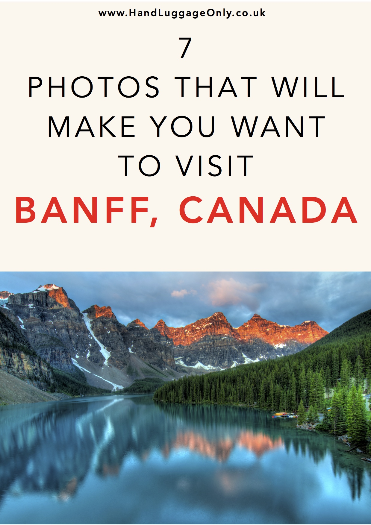 7 Photos That Will Make You Want To Visit Banff, Canada