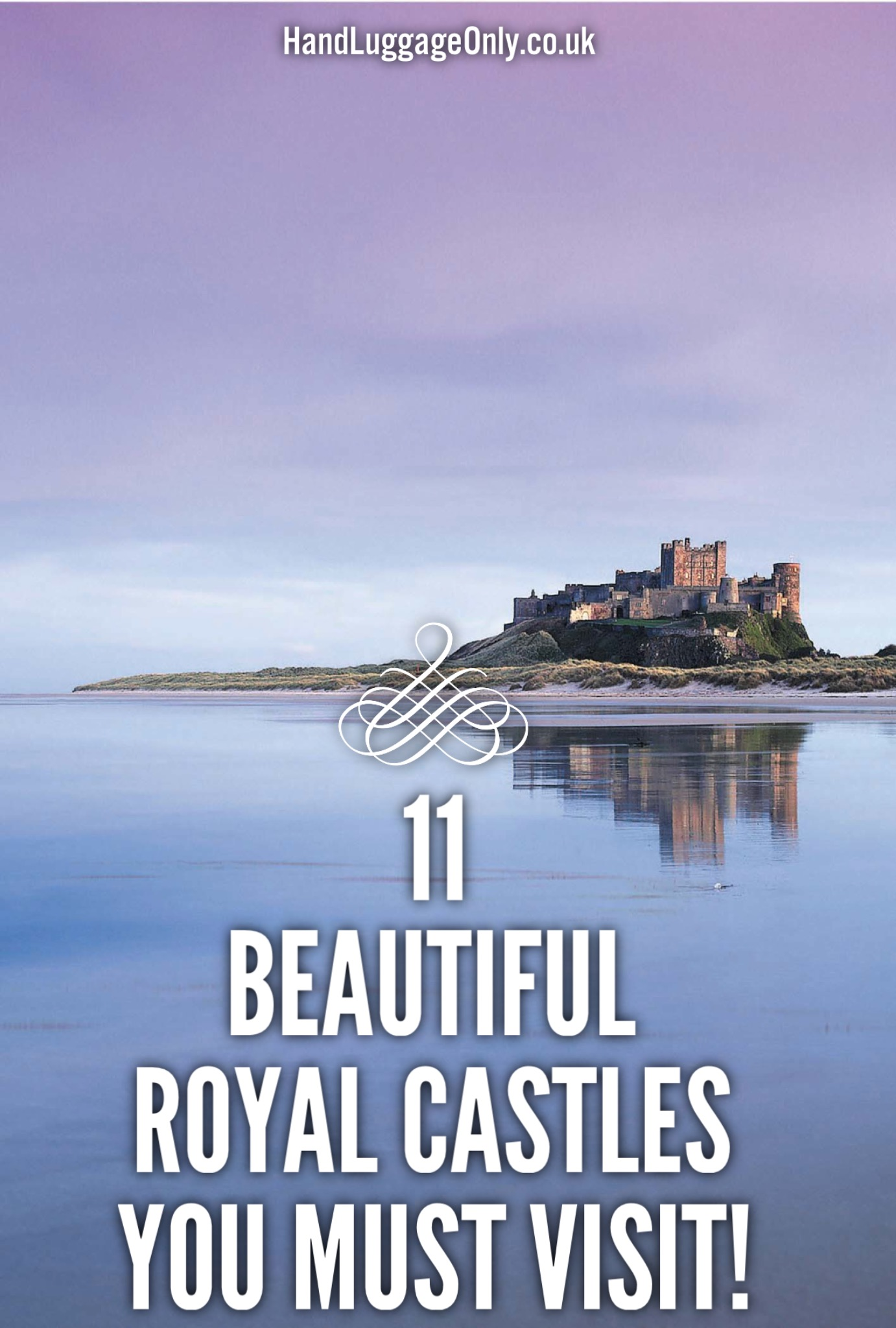 Royal Castles To Visit