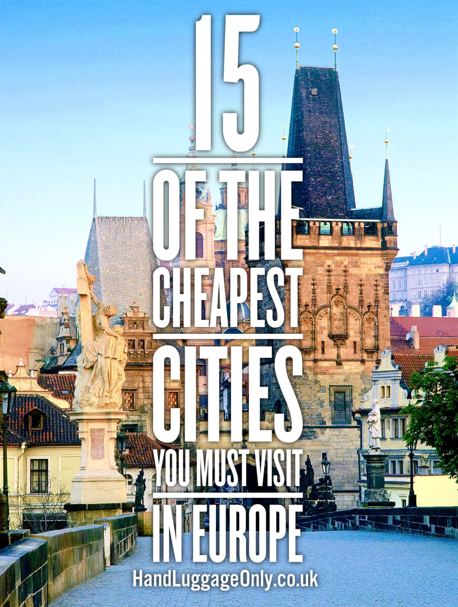 15 of the cheapest cities in europe that you need to visit for Best places to go overseas