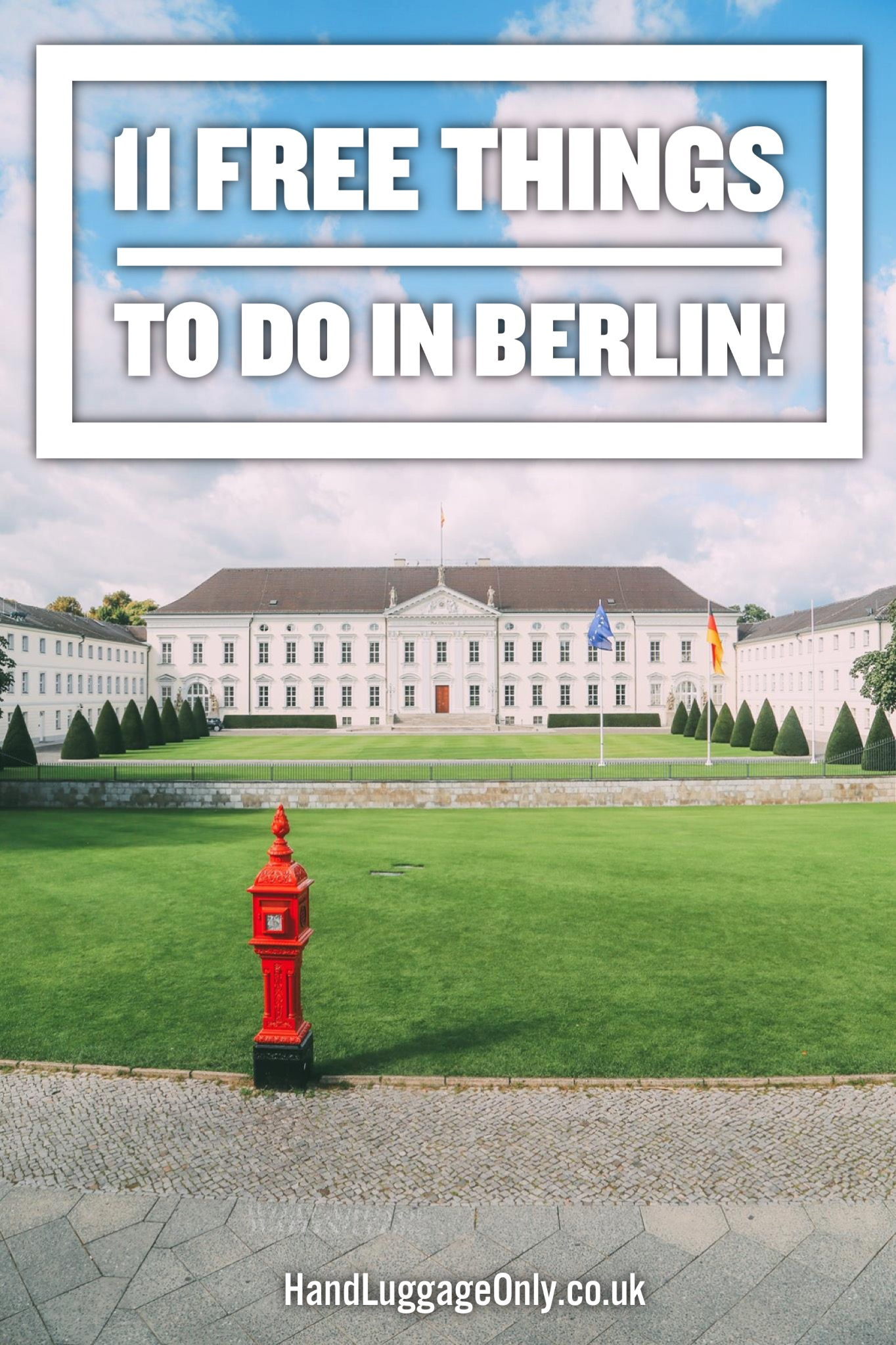 11 Of The Best Free Things To Do In Berlin!