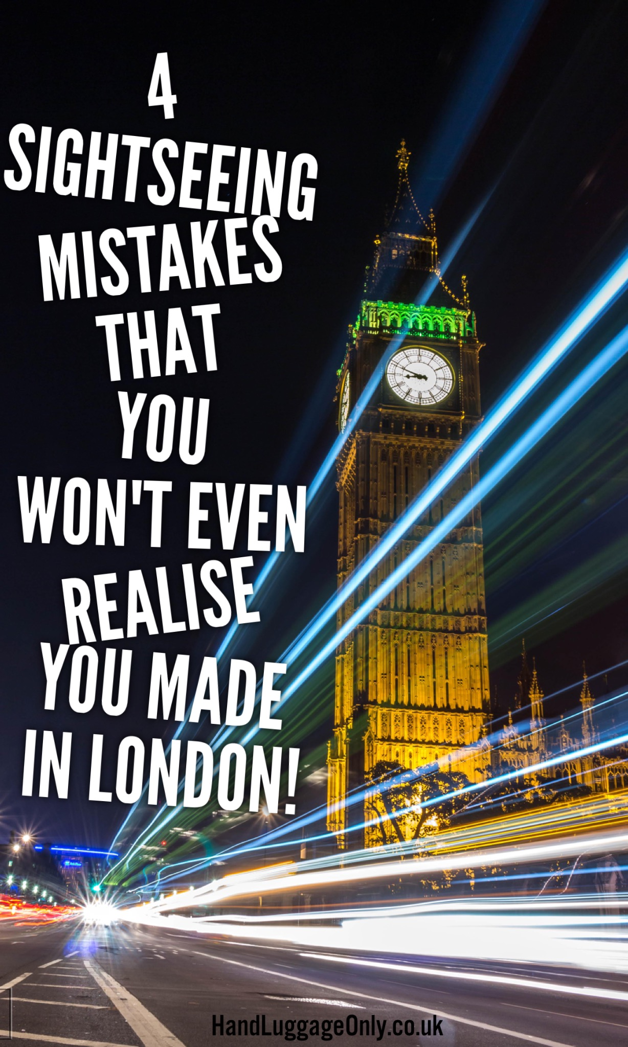 4 Common Sightseeing Mistakes People Make In London