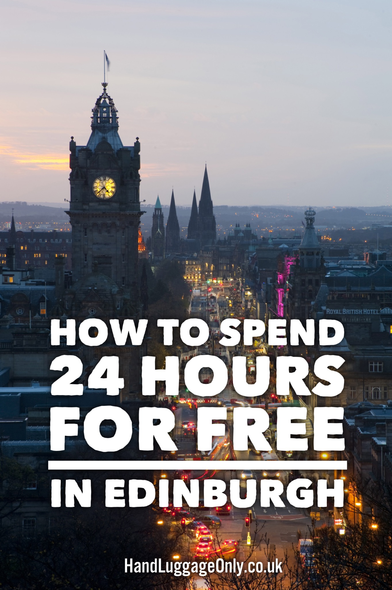 Here's How To Spend 24 Hours For Free In Edinburgh!