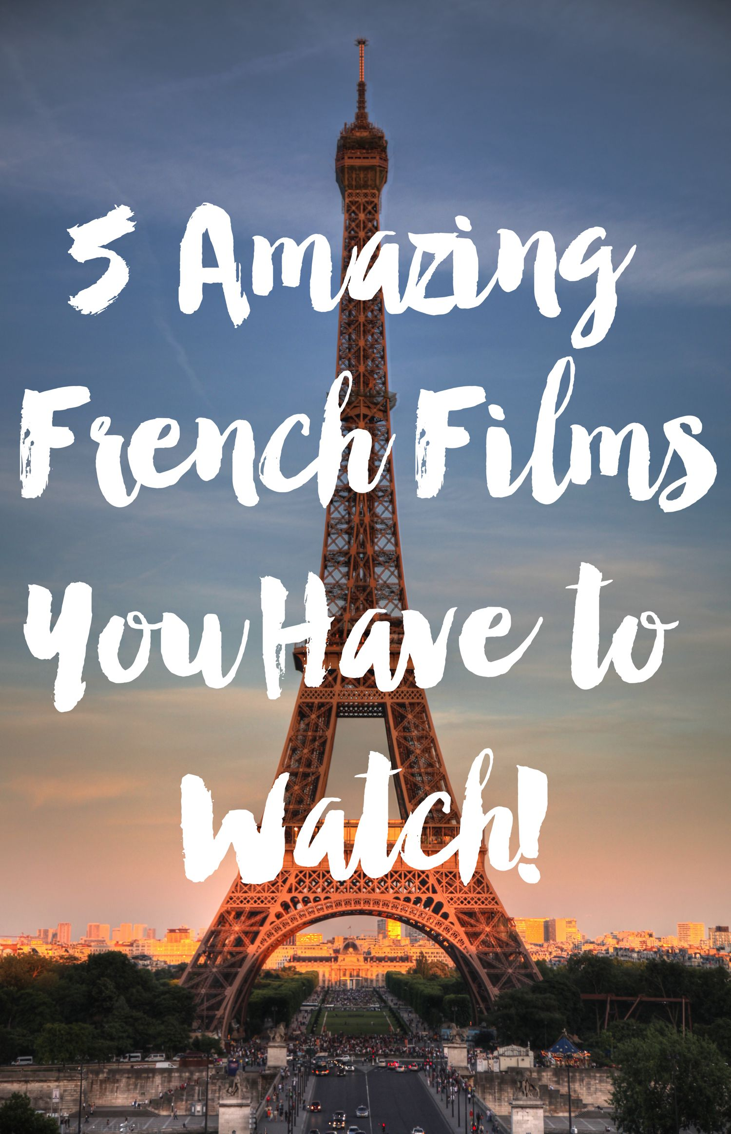 5 Fantastic French Films You Have To Watch!