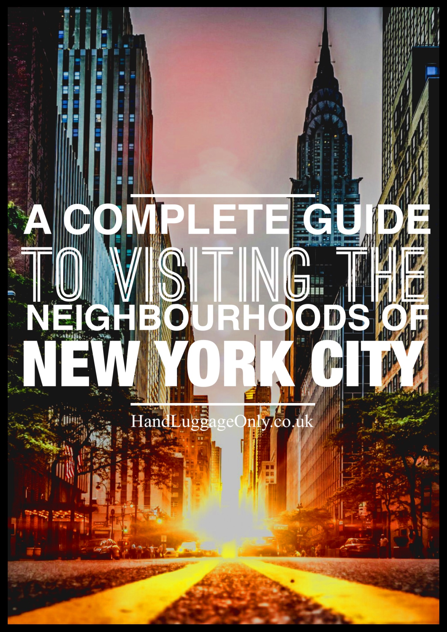 Your complete guide To Visit The Neighbourhoods Of New York (1)