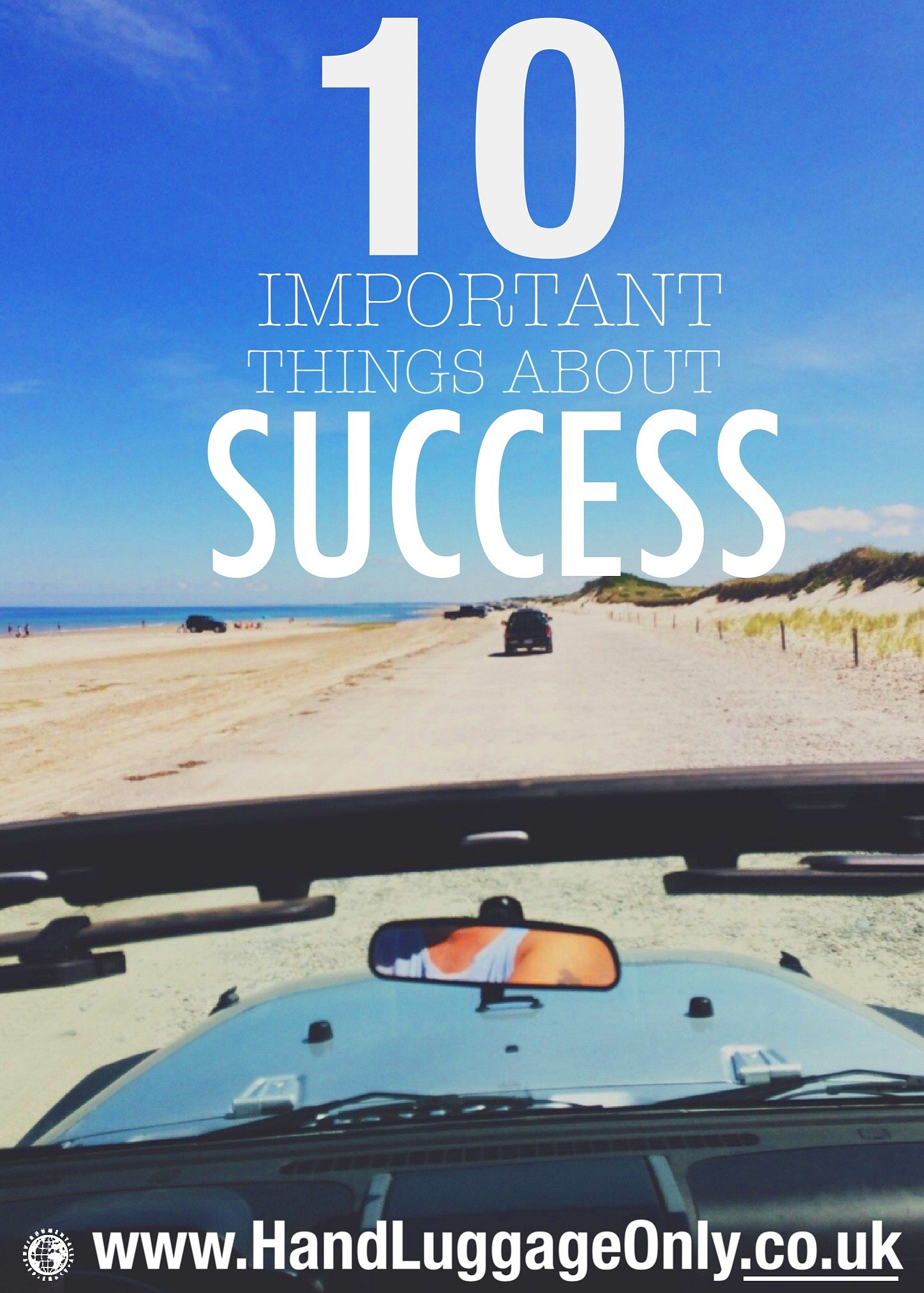 10 Important Tips You Need To Know To Be Successful But Never Really Think Of...
