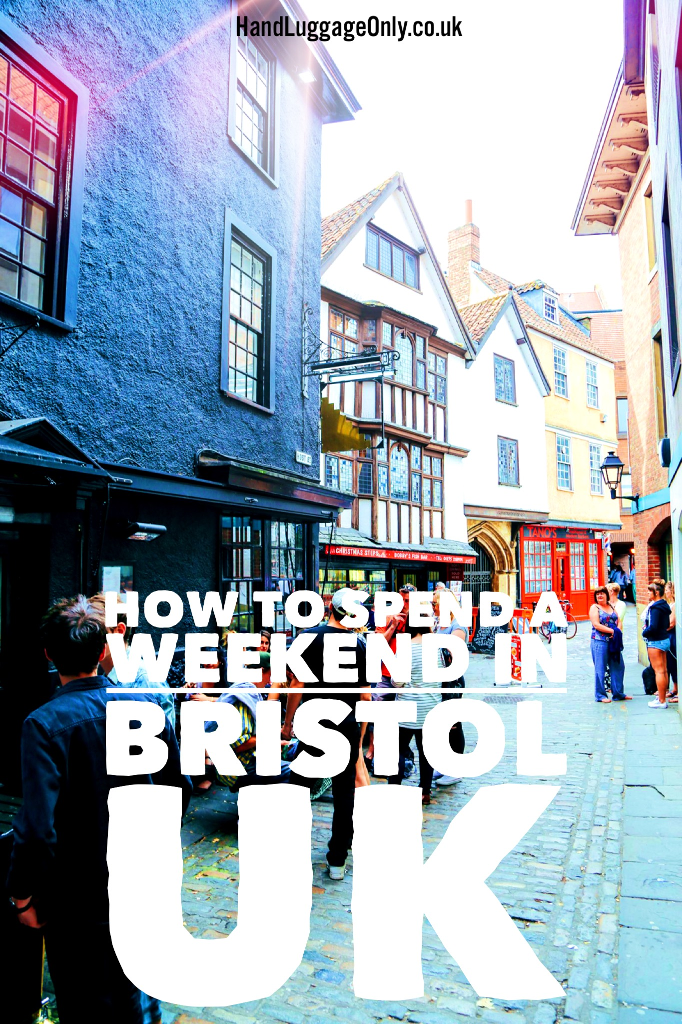 Bristol for a weekend, UK
