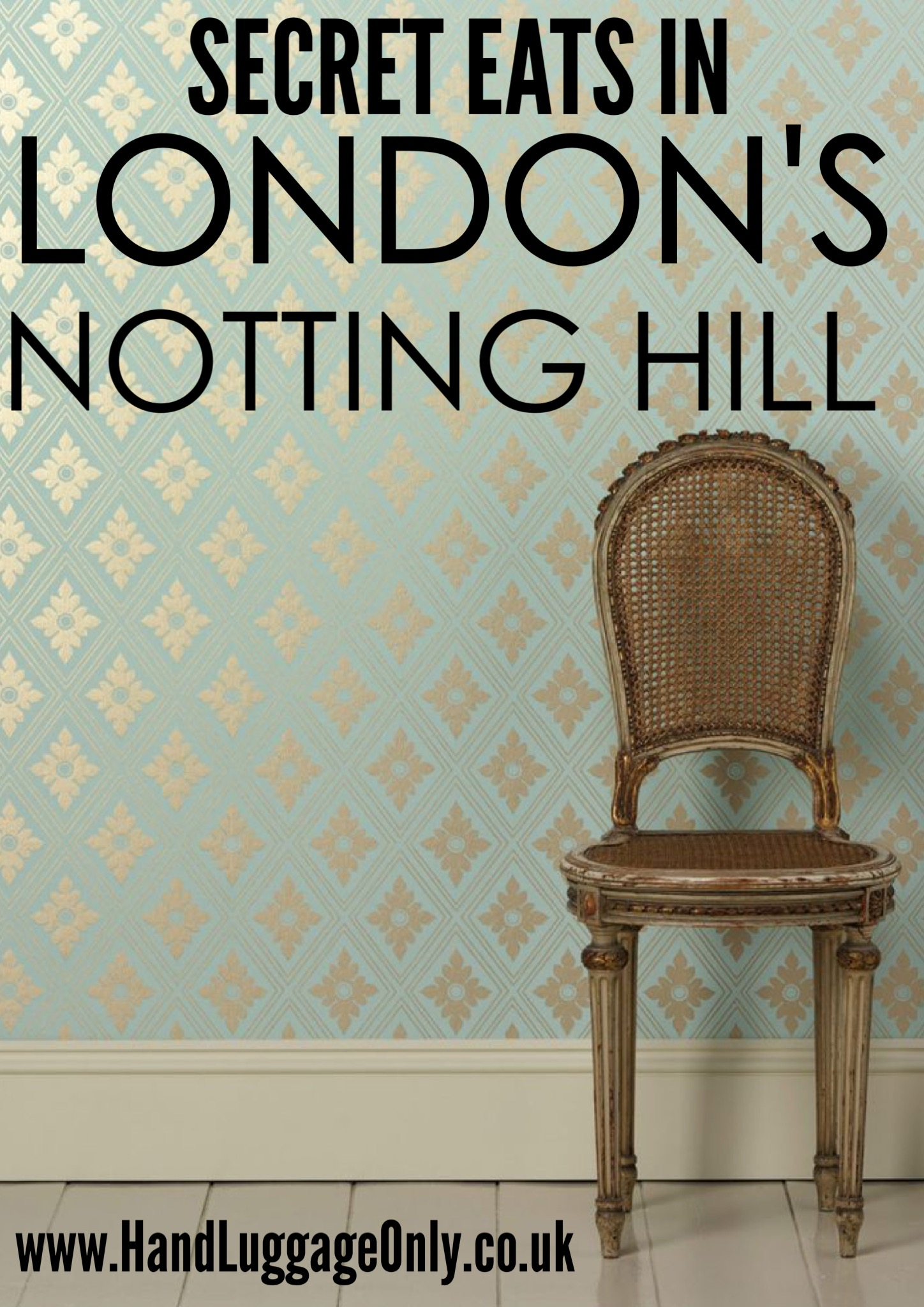 Secret Eats in London: Where to Eat Delicious food in Notting Hill (1)