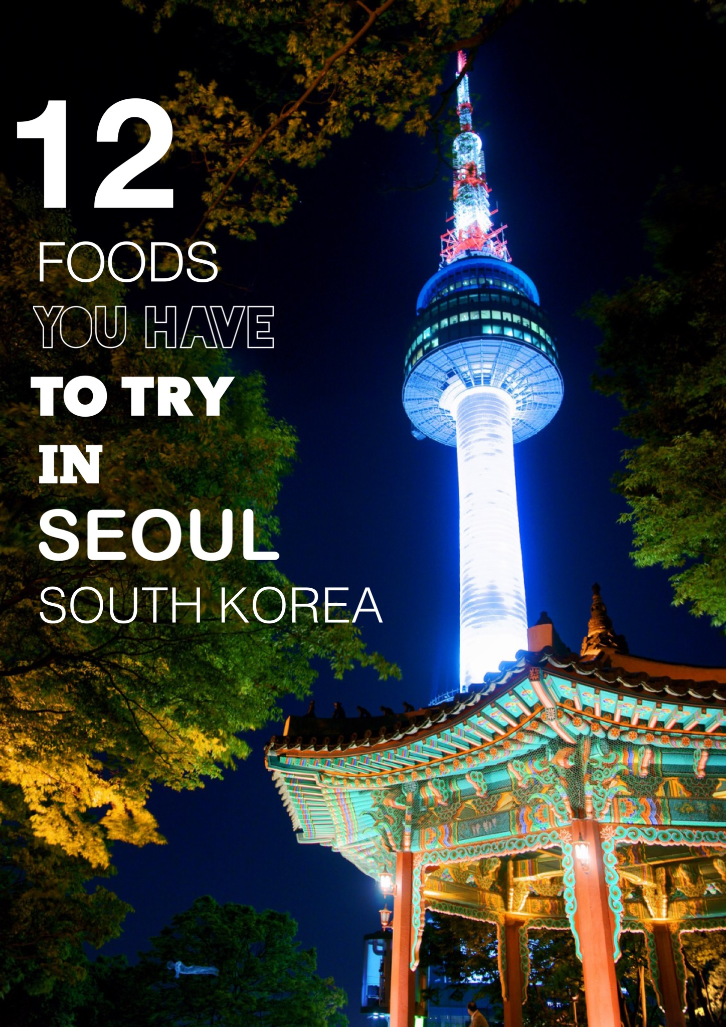Delicious Meals You Have To Eat In Seoul South Korea Hand - 12 things to see and do in south korea