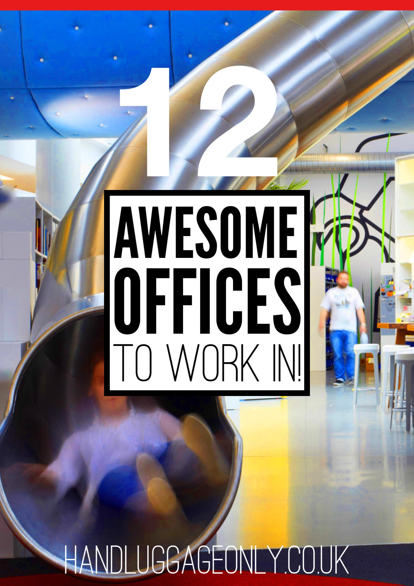 12 Ultra Awesome Offices That You Will Want To Work In!