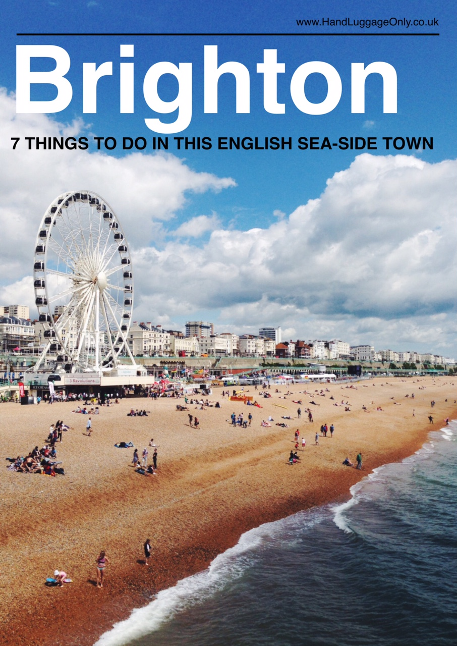 7 Fun Experiences You Need To Have In Brighton, England!