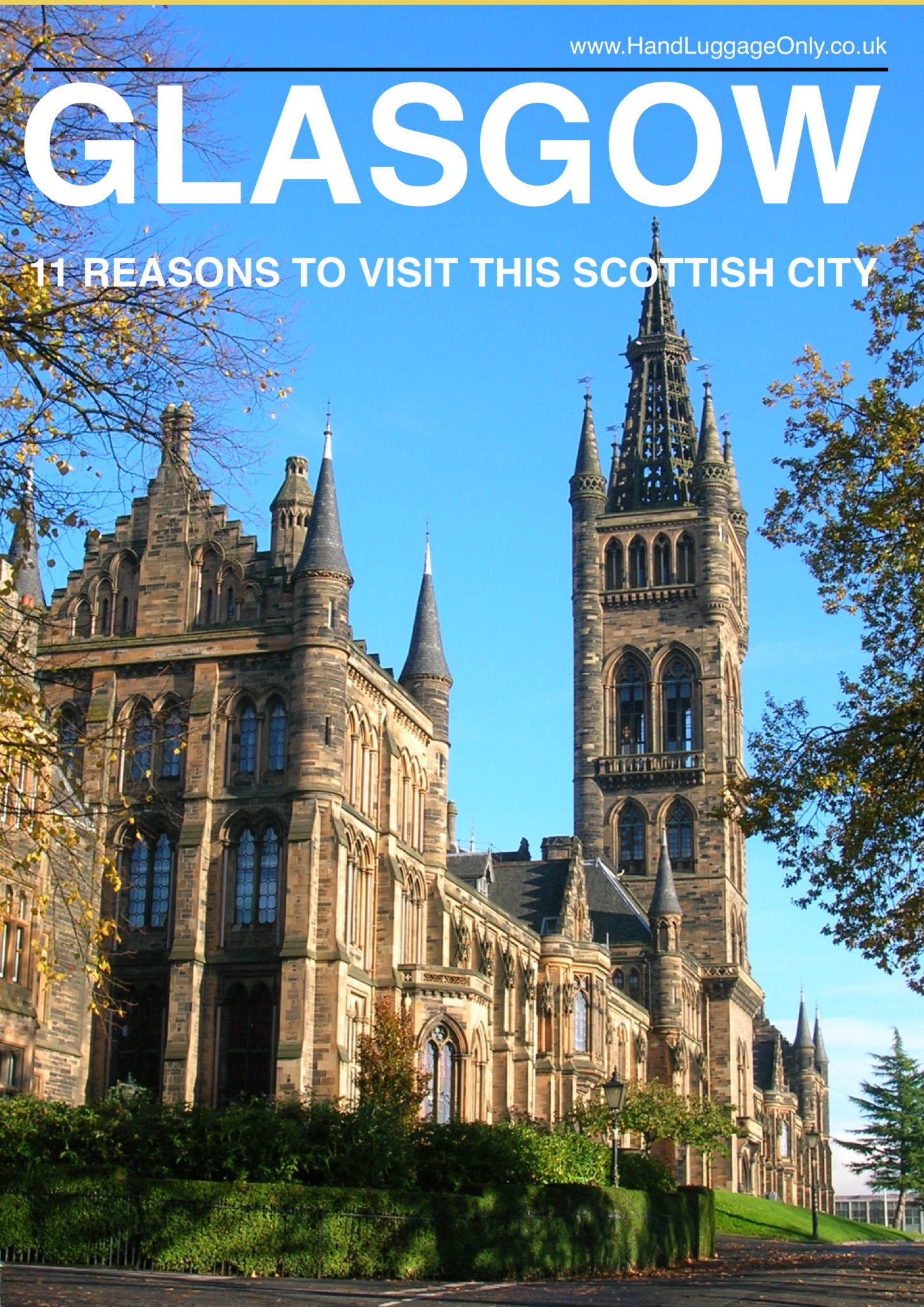 11 Experiences You Need To Have In Glasgow, Scotland (1)