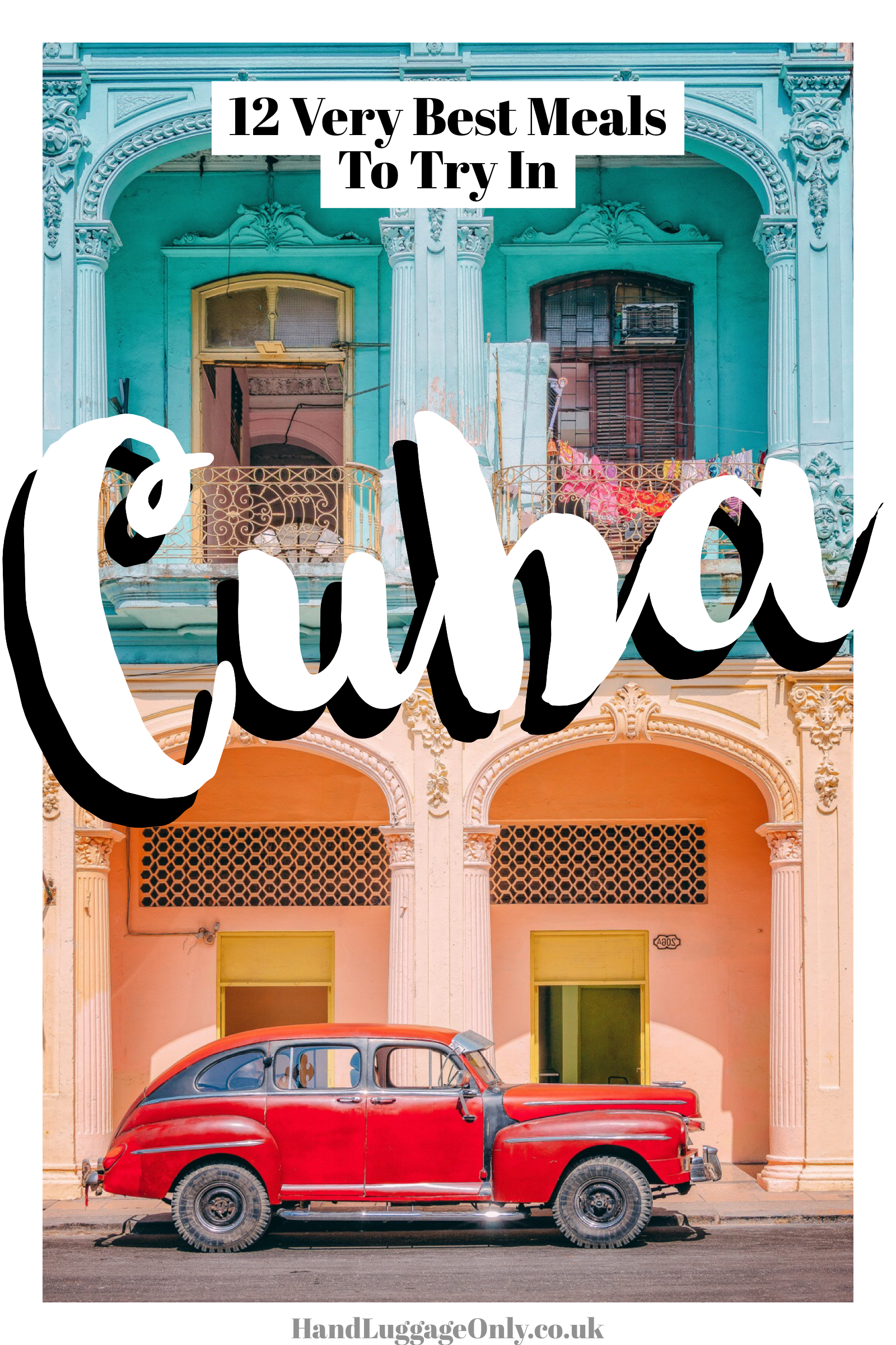 12 Very Best Cuban Food To Try In Cuba (1)
