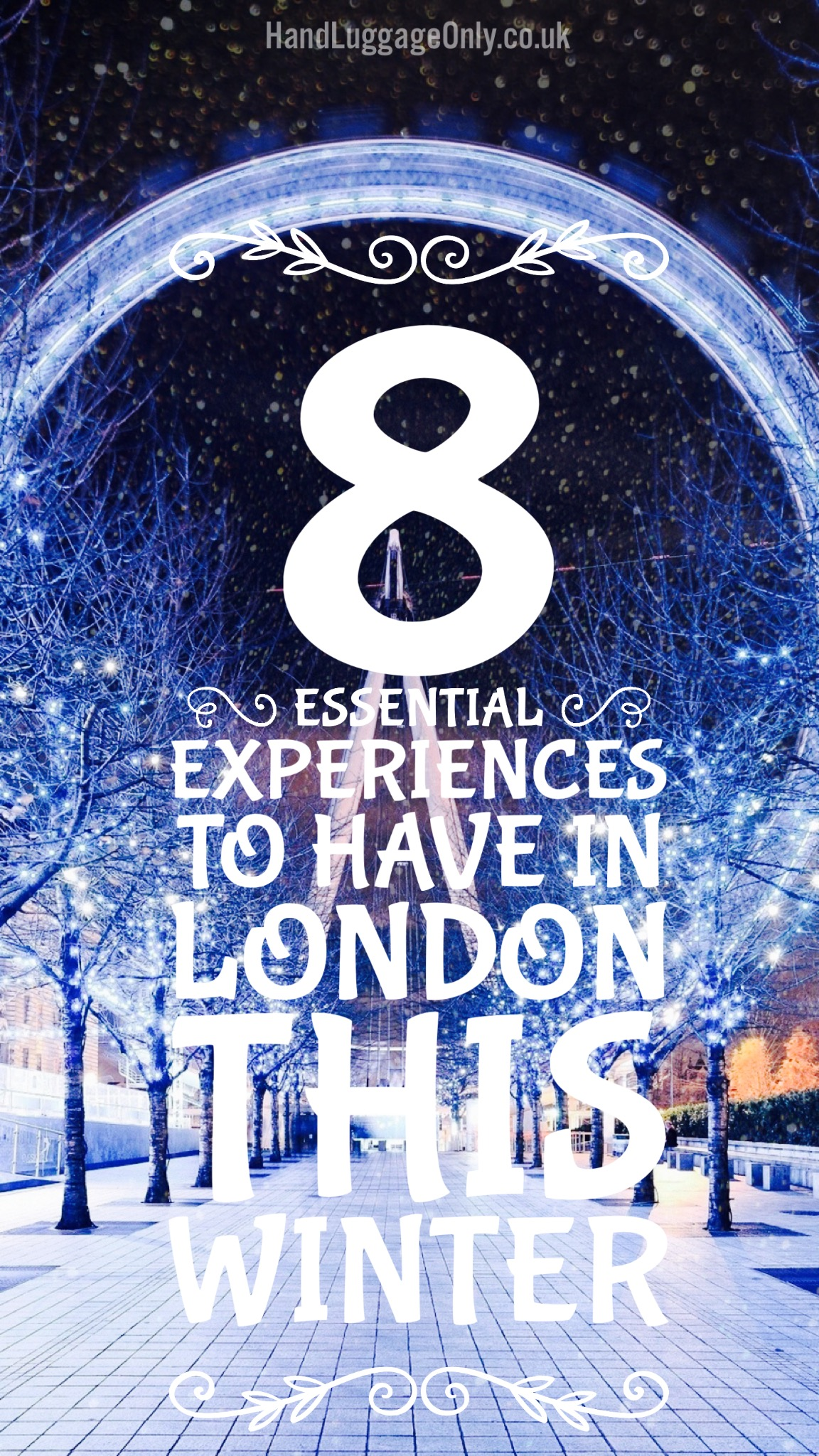 8 Essential Experiences To Have In London This Winter (19)