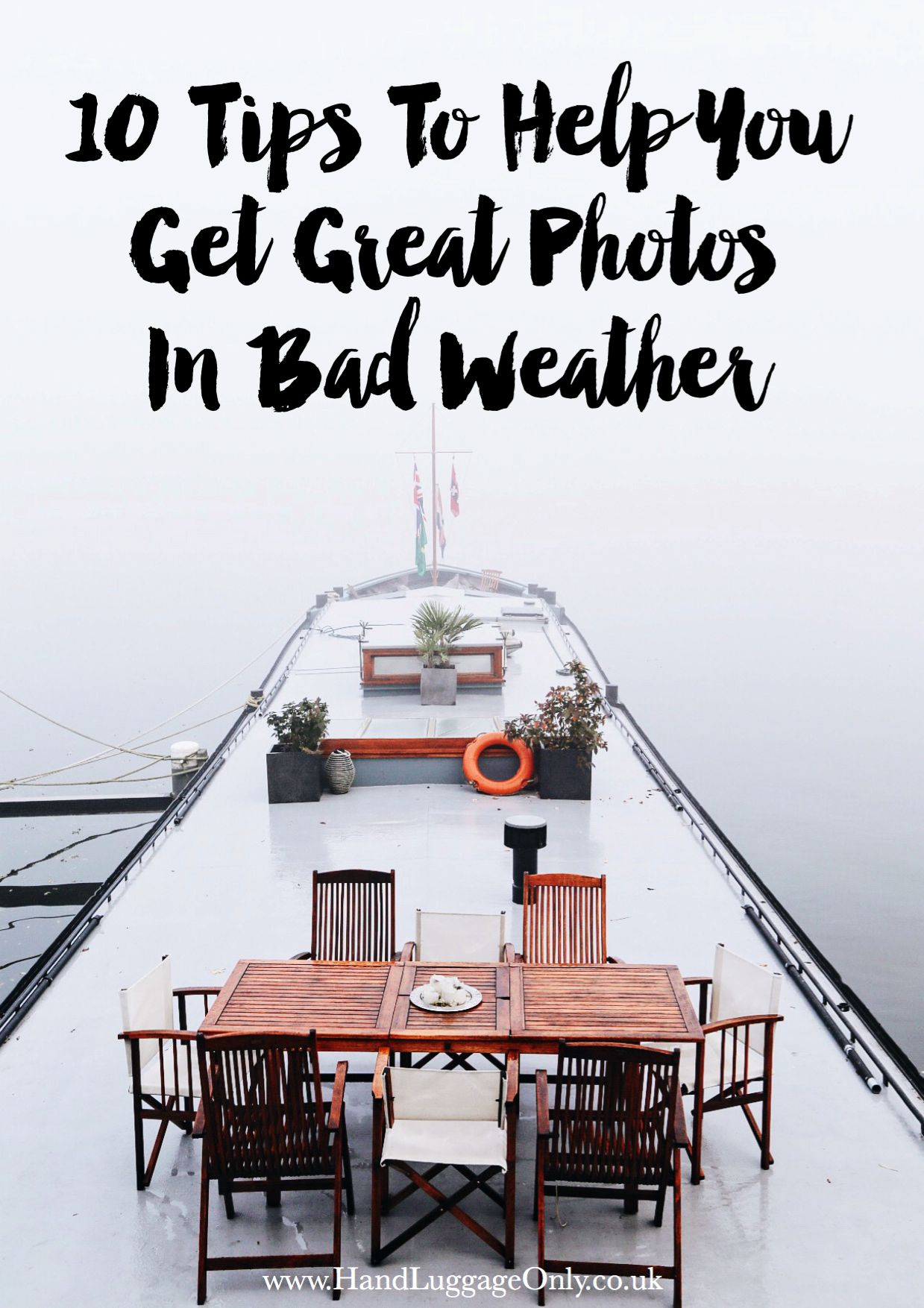 10 Tips To Help You Get Great Photos In Bad Weather