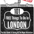101 Free Things To Do In London – FREE EBOOK!