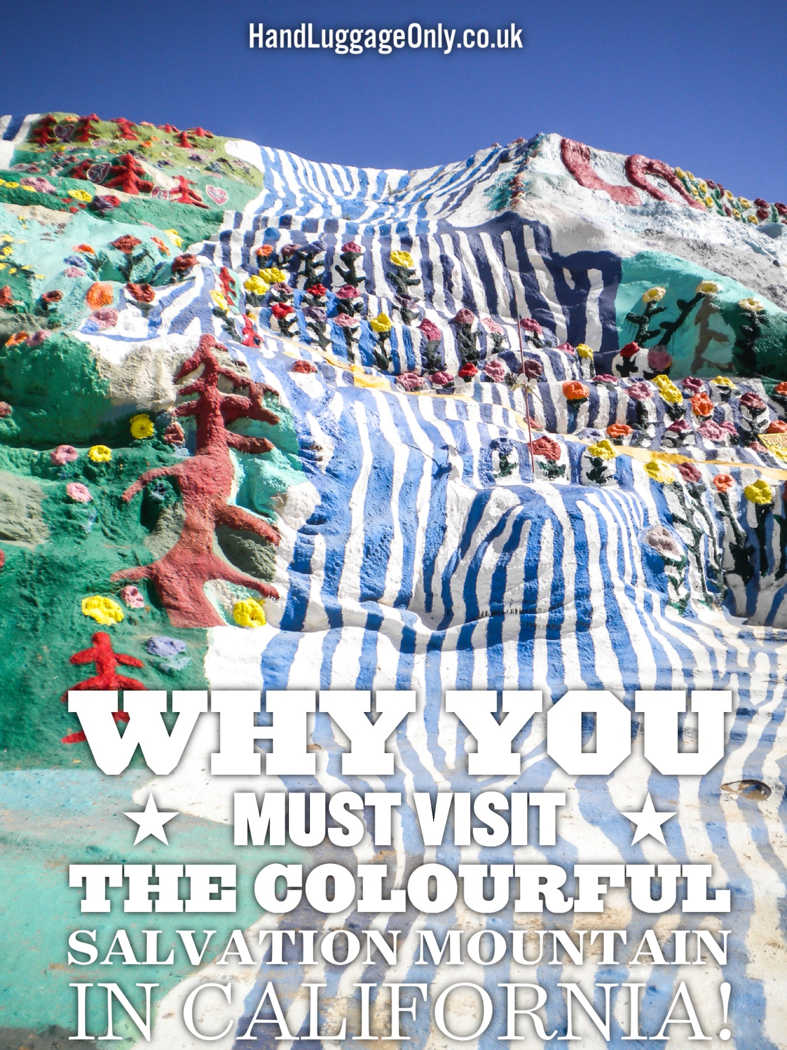 Have You Ever Heard Of Salvation Mountain in California? (1)