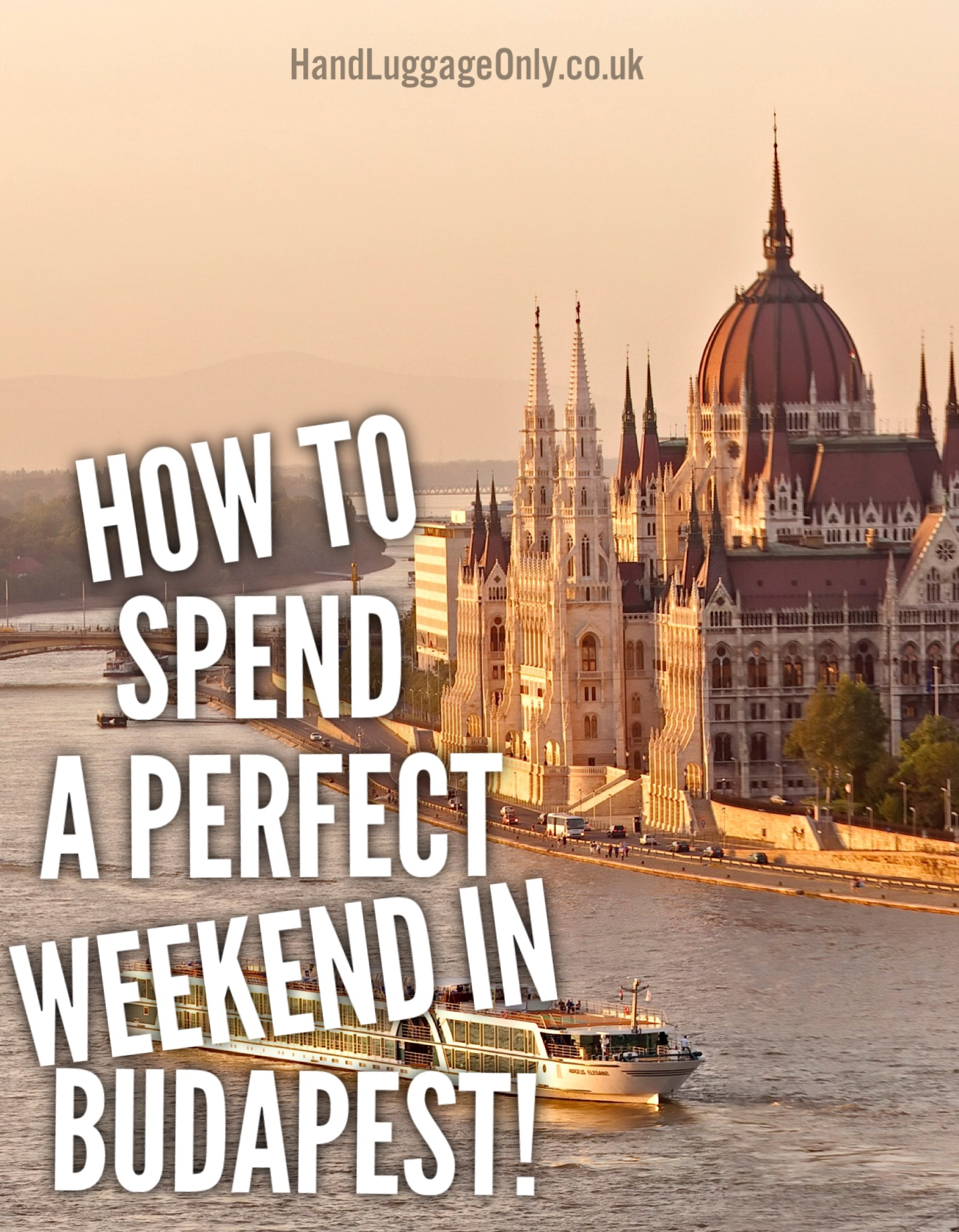 How To Spend A Perfect Weekend In Budapest (1)