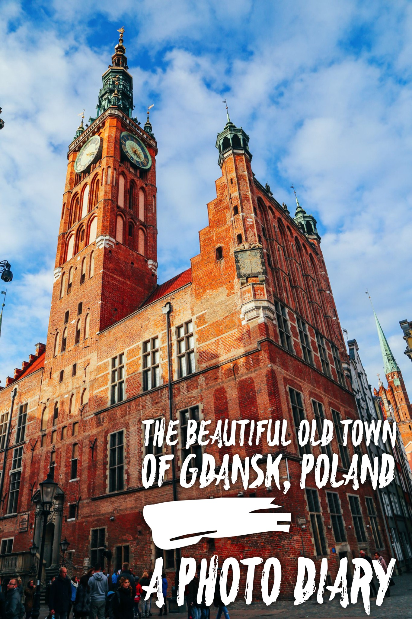 The Beautiful Old Town Of Gdansk, Poland  - A Photo Diary || PART 2