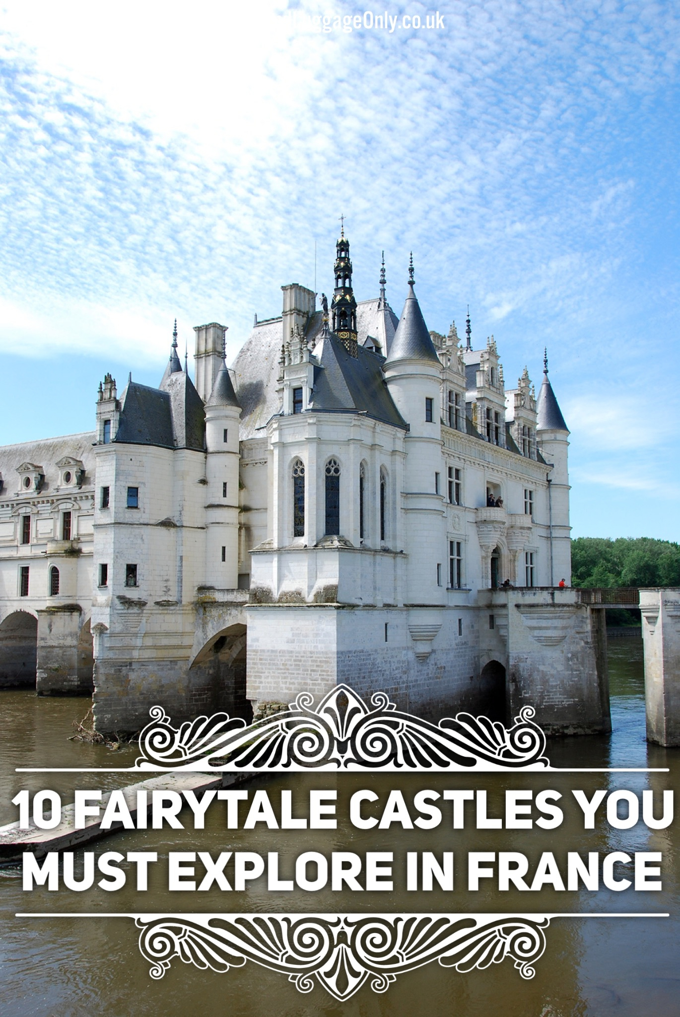 10 Fairytale Castles You Must Explore In France (2)