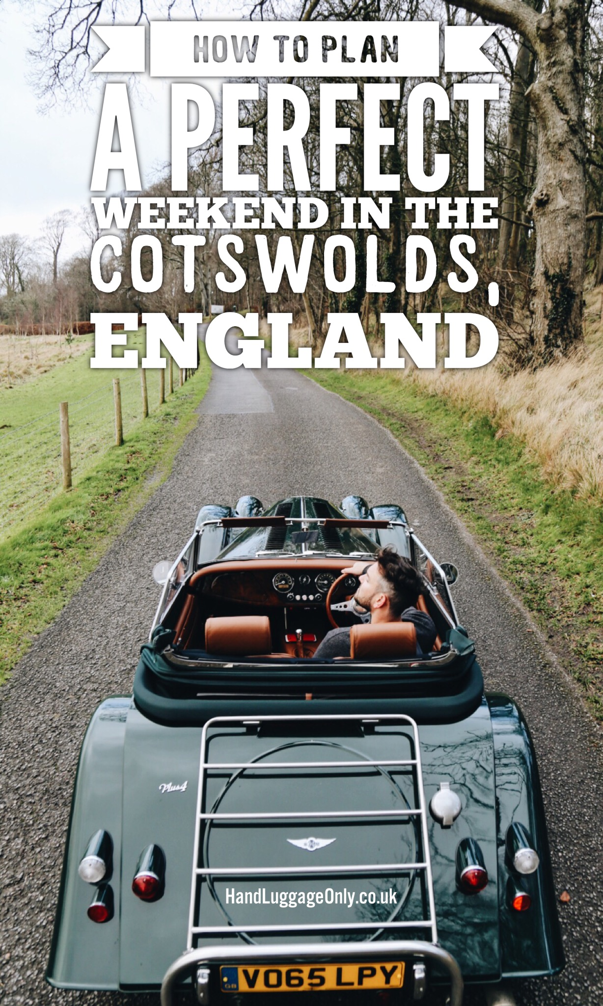 Plan A Perfect Weekend In The Beautiful Cotswolds, England