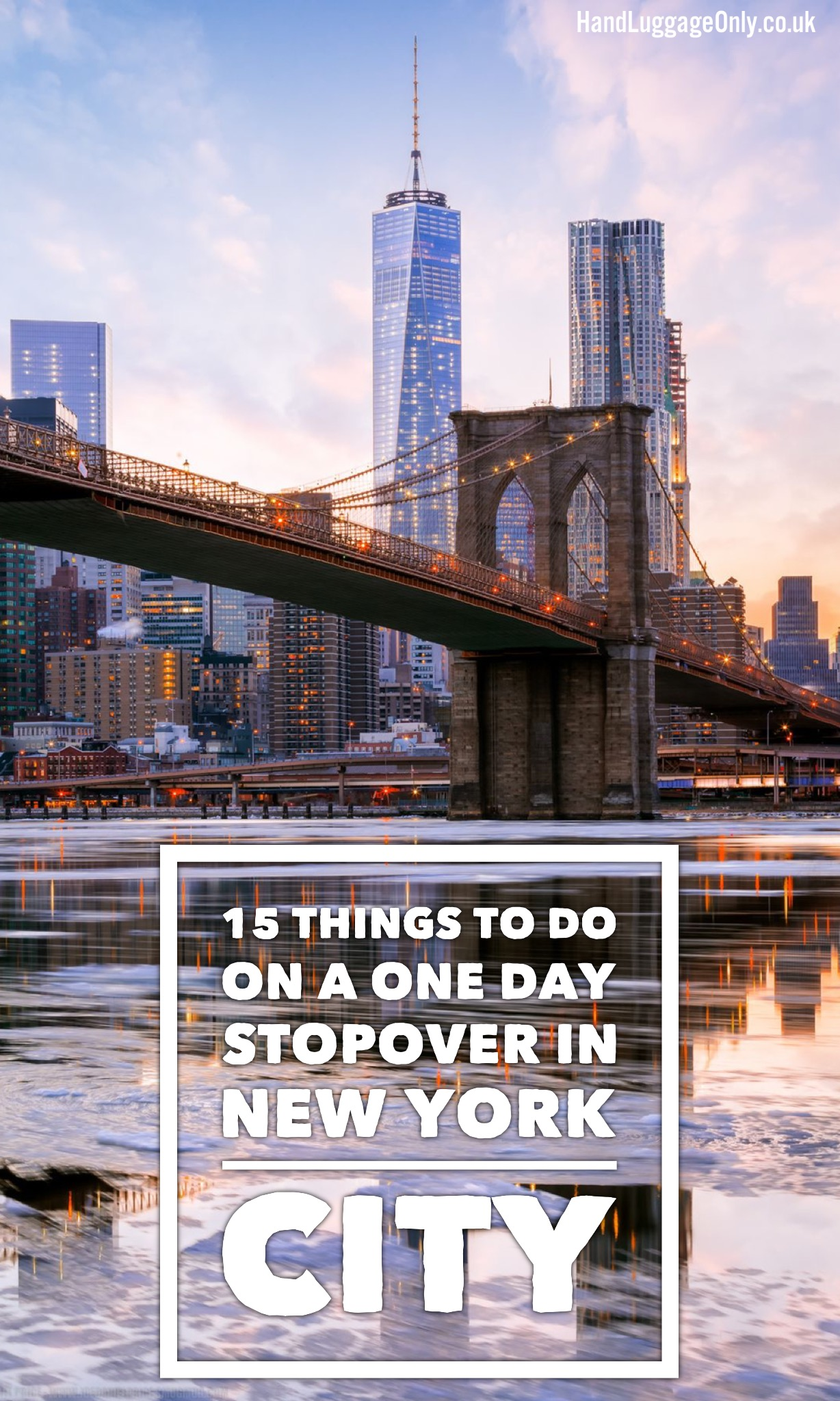 15 things to do on your 1 day stopover in new york city for Things to do in new york in one day