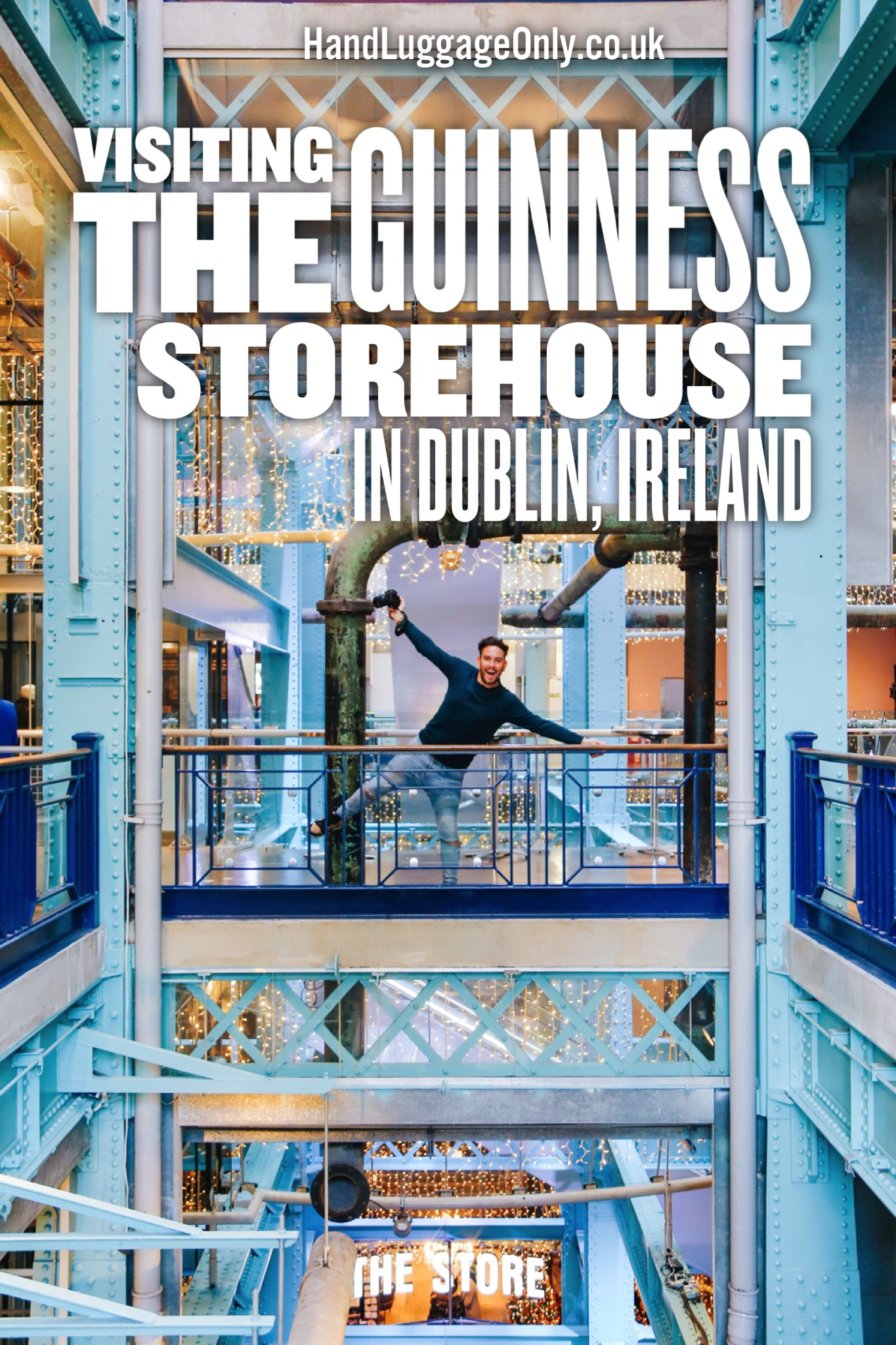 A Day At The Guinness Storehouse In Dublin, Ireland - Part 1