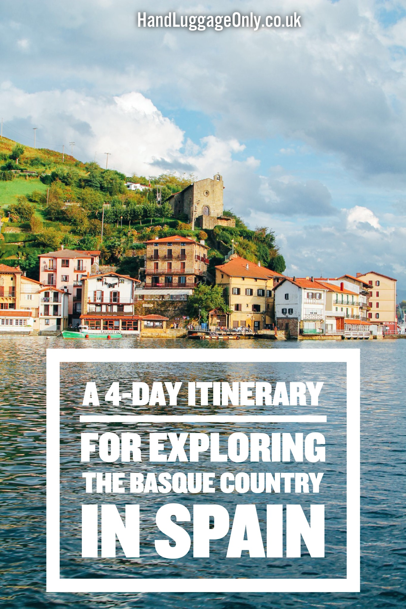 A 4-Day Travel Plan For Exploring The Basque Country In Spain