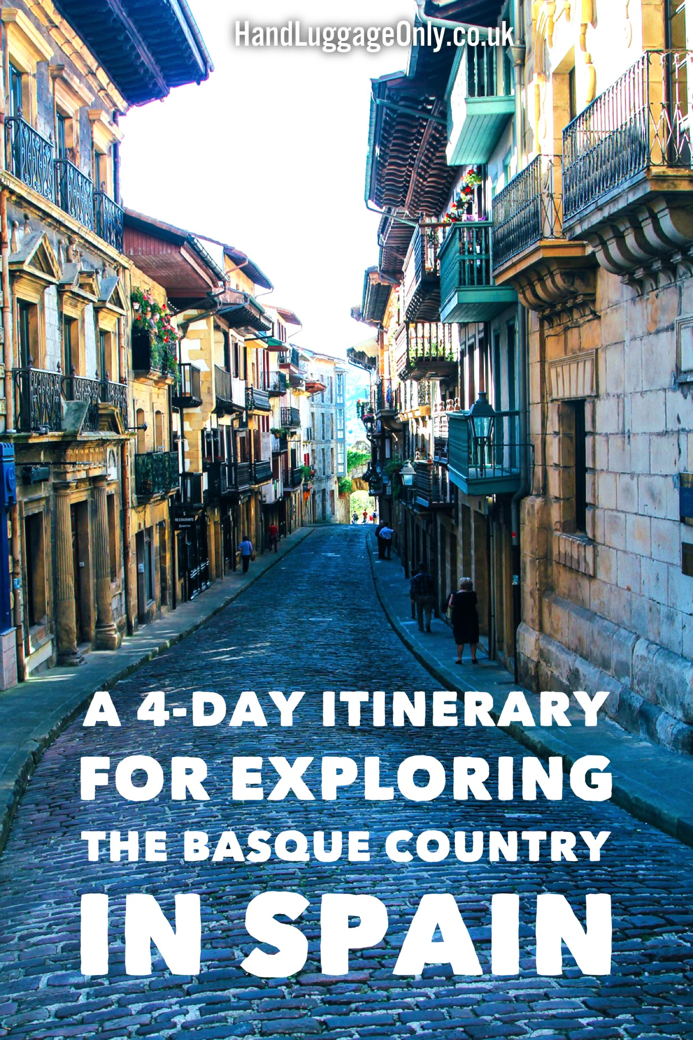A 4Day Travel Itinerary For Exploring The Basque Country In Spain