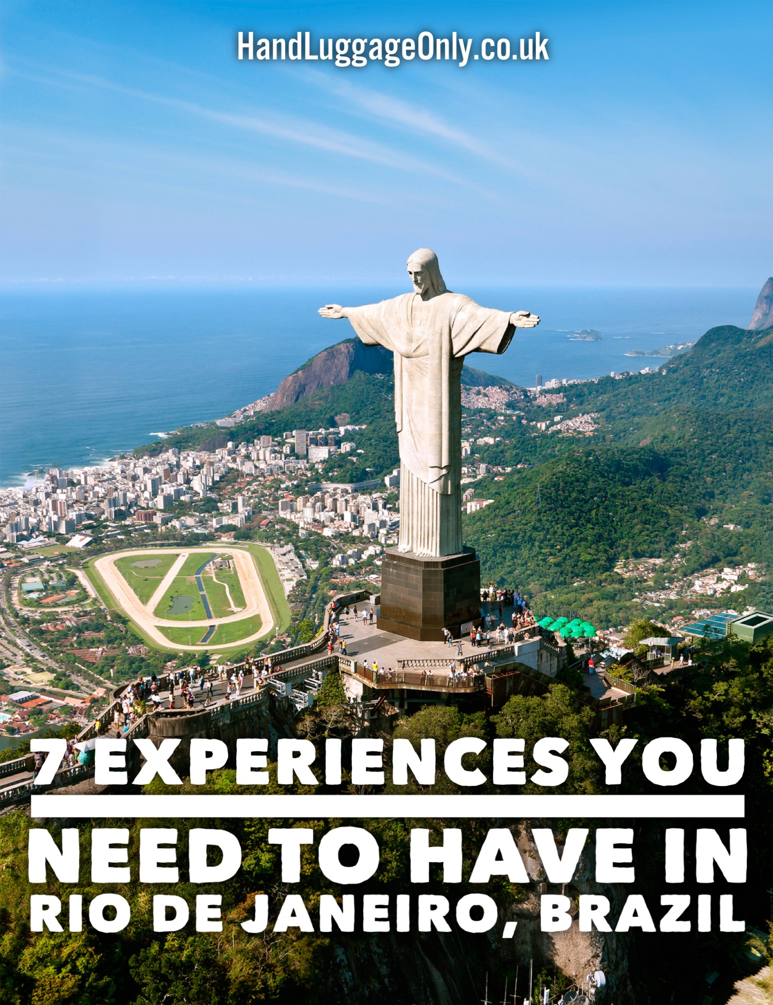 7 Experiences You Need To Have In Rio de Janeiro, Brazil