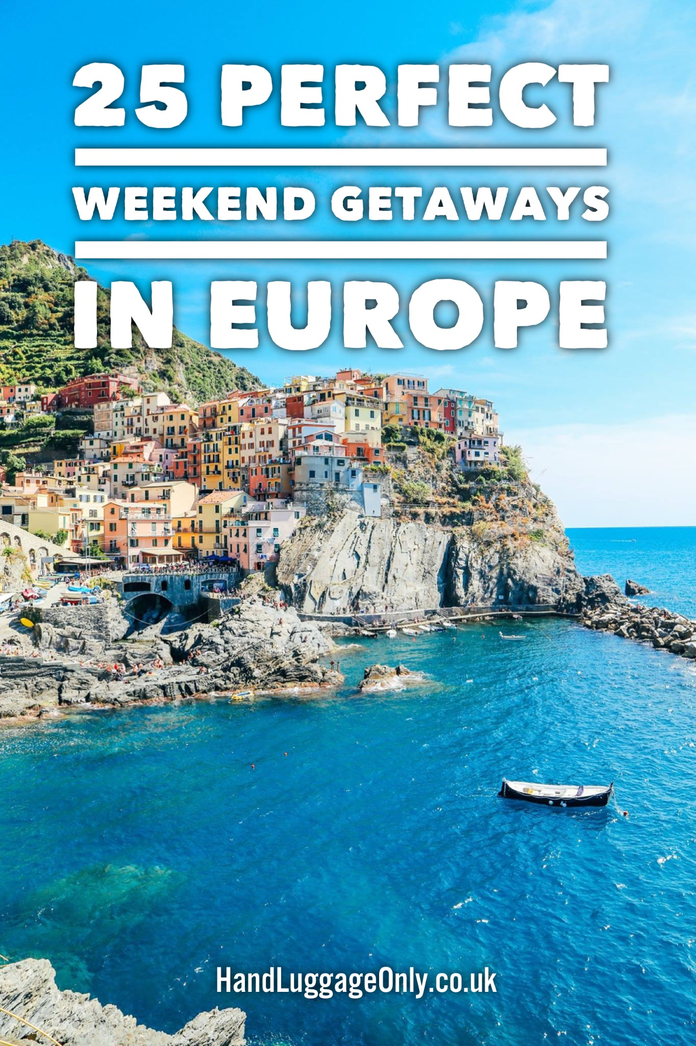 25 Perfect Weekend Getaways In Europe