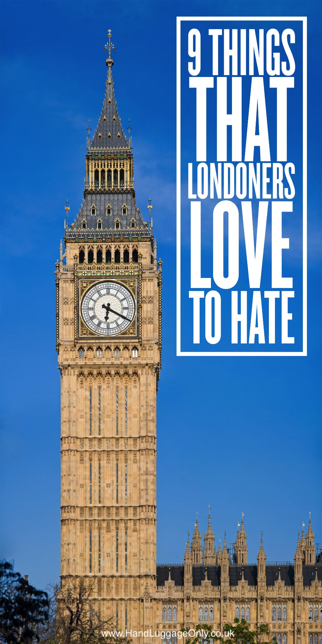 9 Things Londoners Love Hate