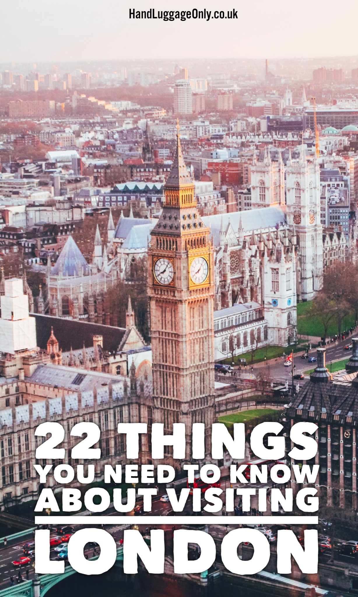 22 Things You Need To Know About Visiting London, United Kingdom