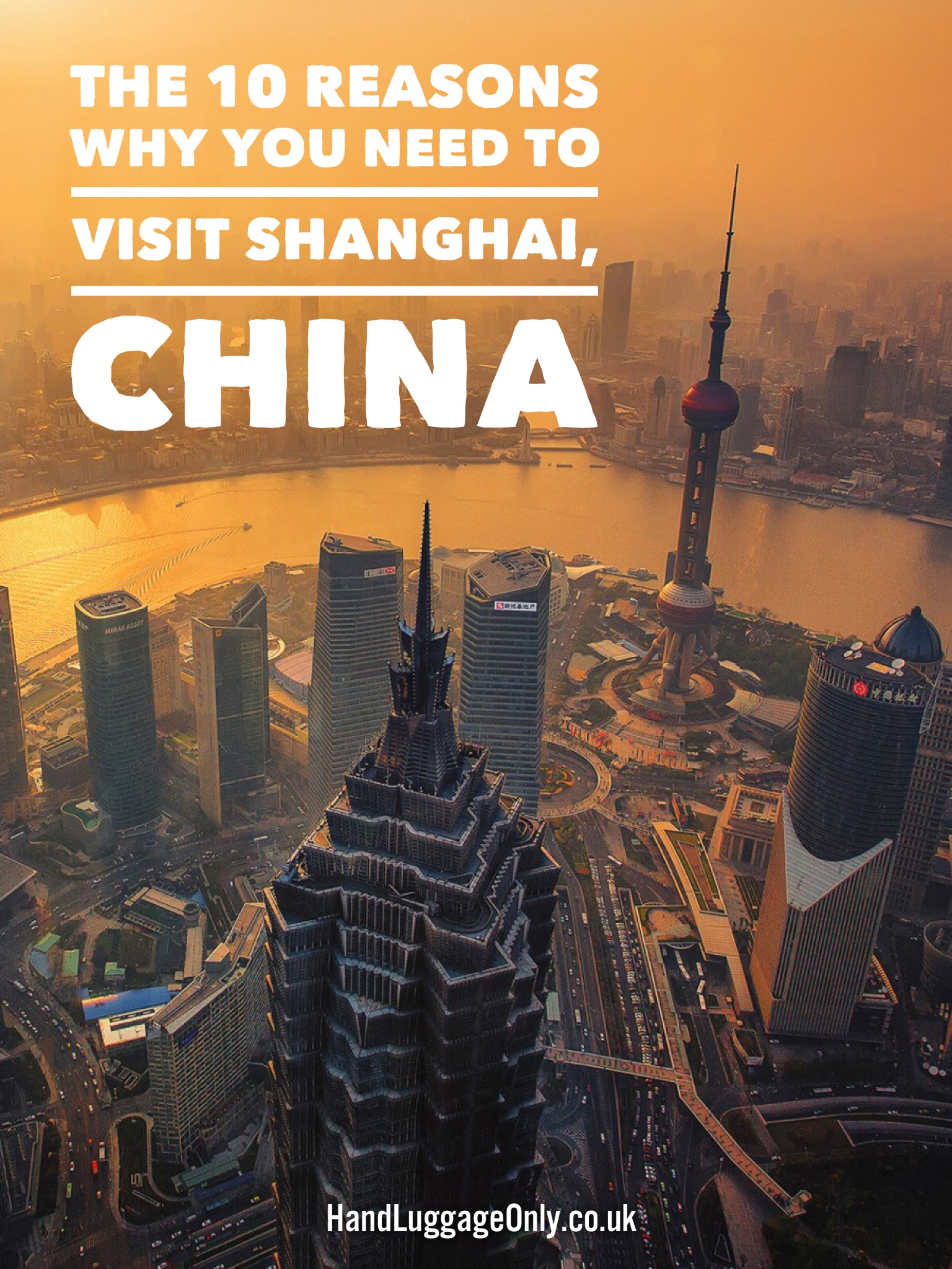 These Are The 10 Reasons Why You'll Want To Visit Shanghai This Year
