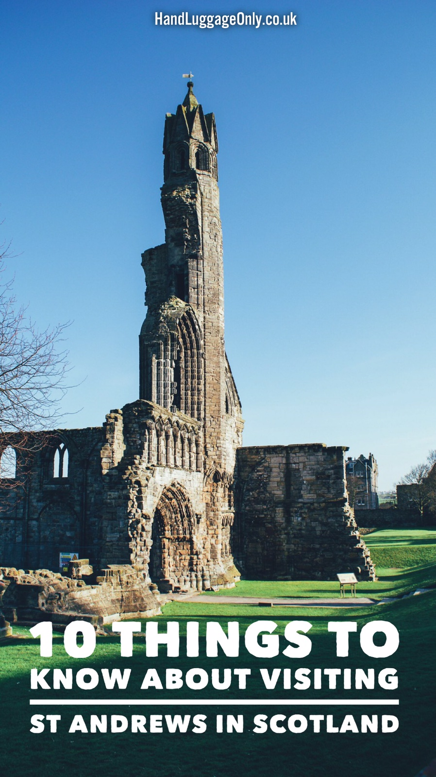 10 Things You Need To Know About Visiting St Andrews In Scotland