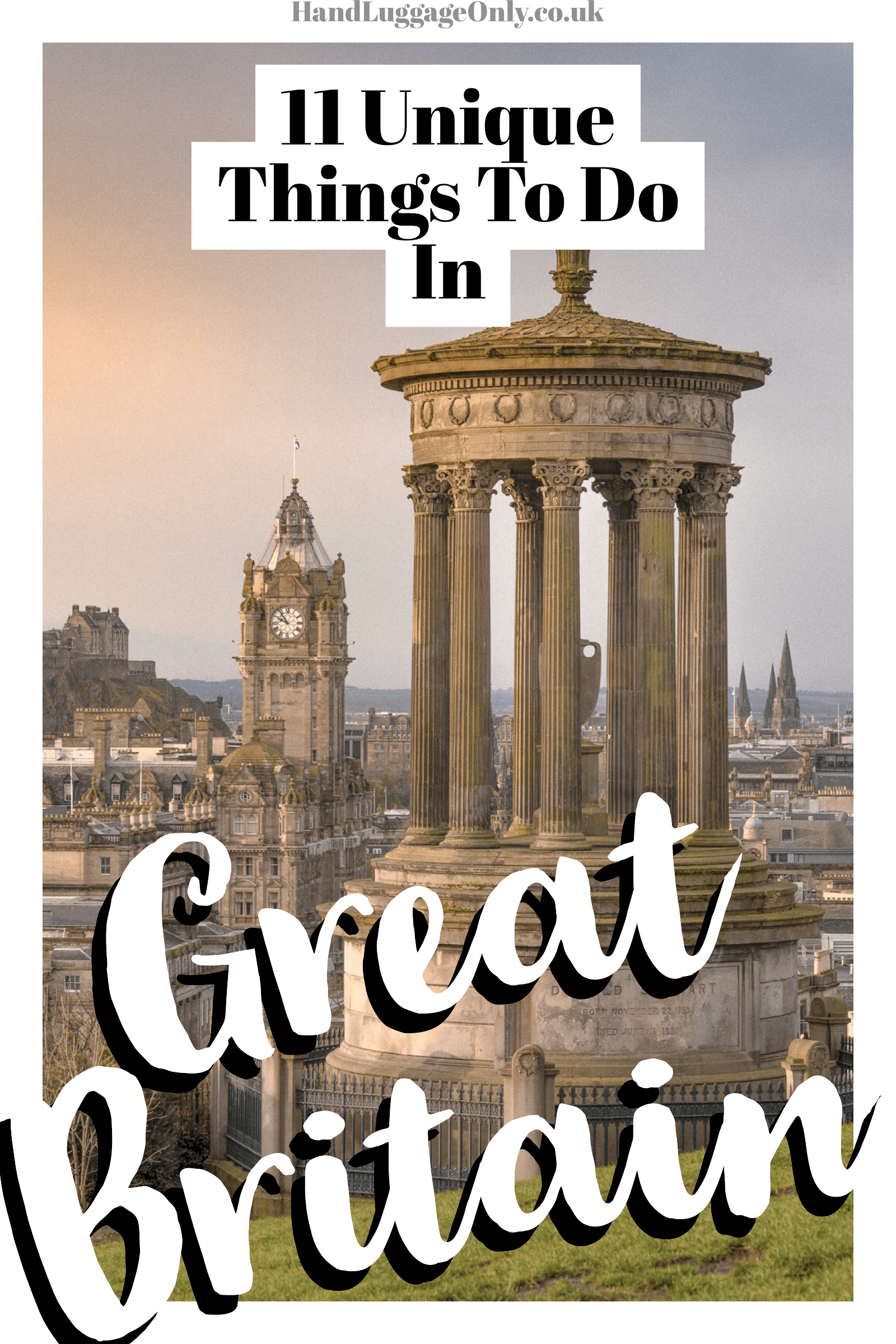 11 Unique Things To See And Do In Great Britain