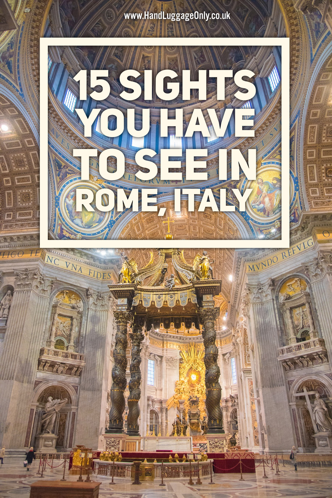 15 Sights You Have To See In Rome, Italy (2)