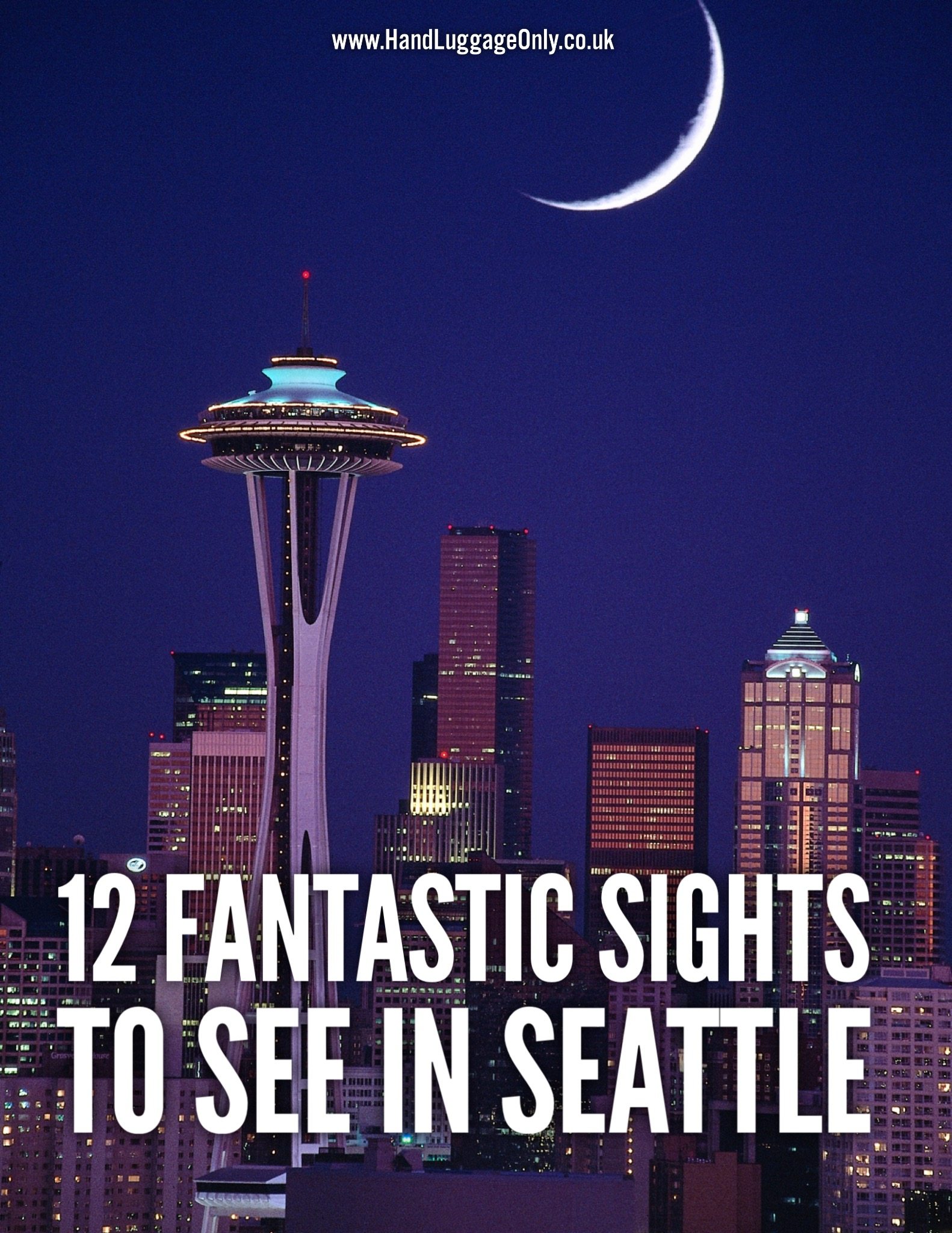 12 Fantastic Sights You Have To See In Seattle, USA (2)