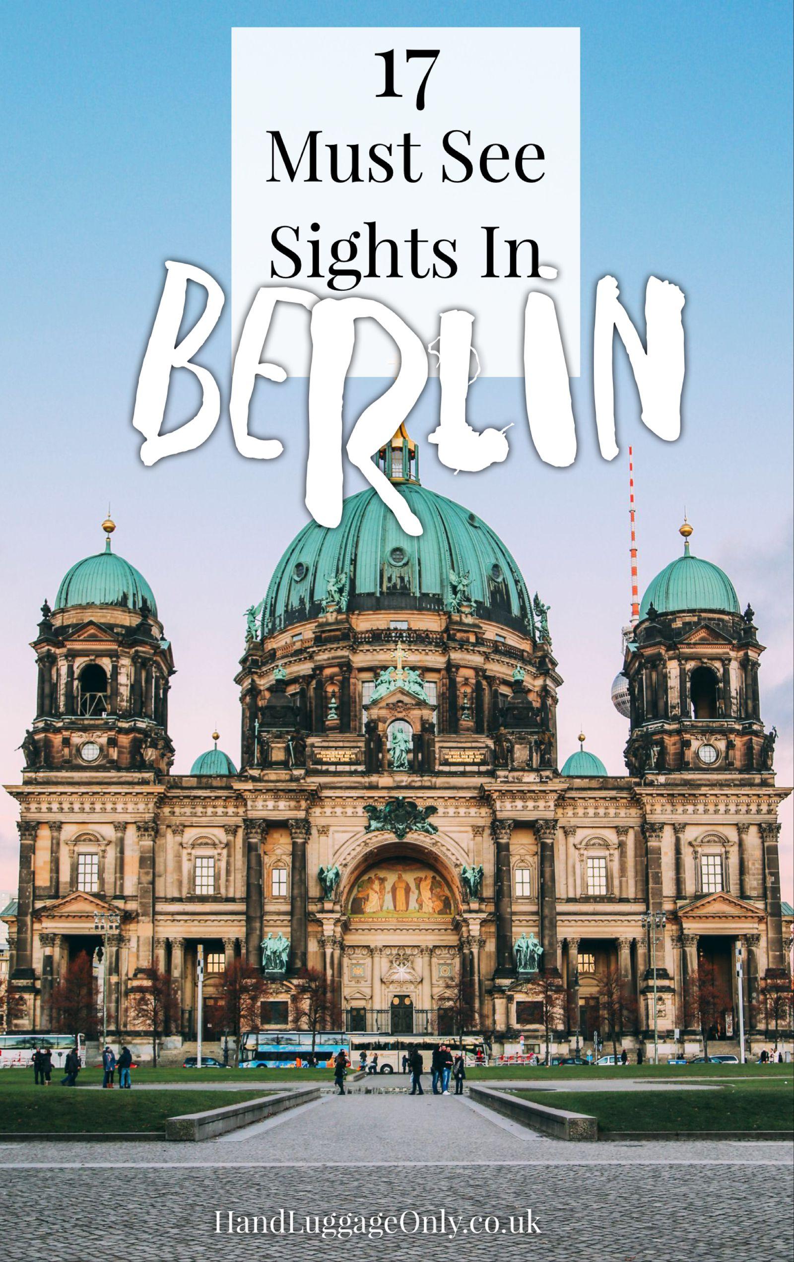 17 must see sights in berlin - Must Do Berlin