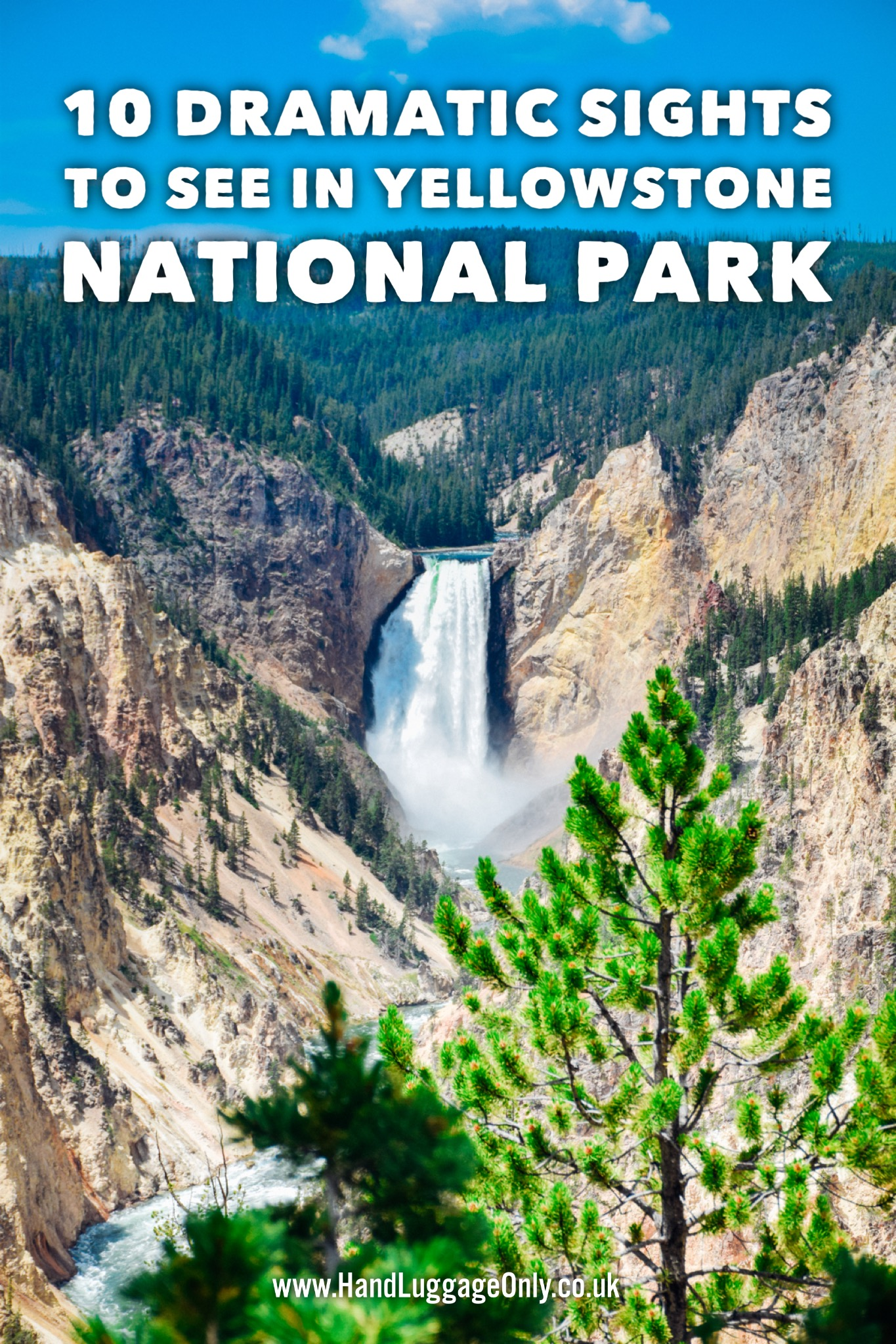 10 Amazing Things To Do In Yellowstone National Park, USA ...