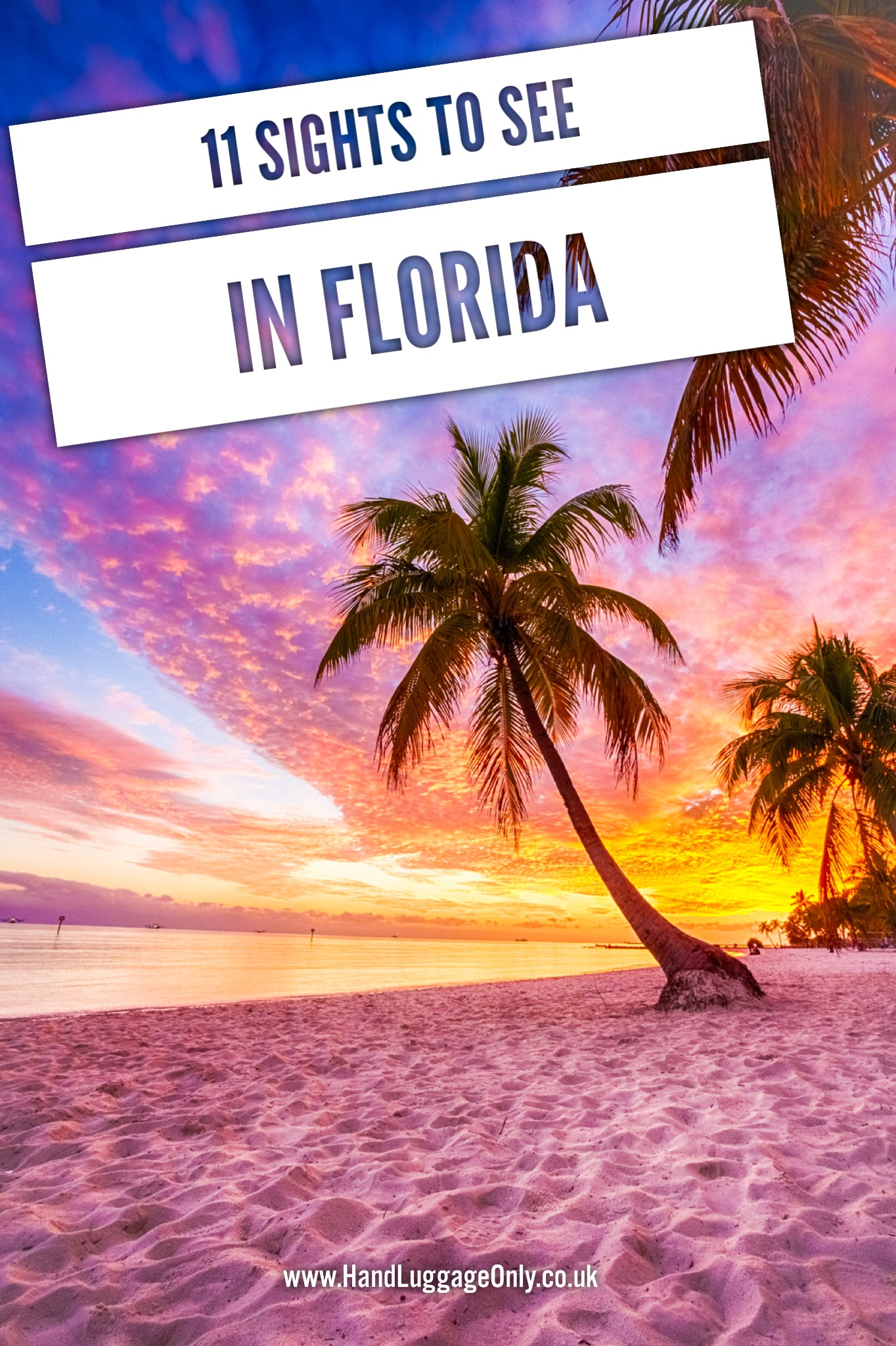 Usa Travel Advice >> 11 Places You Have To Visit In Florida Usa Hand Luggage Only