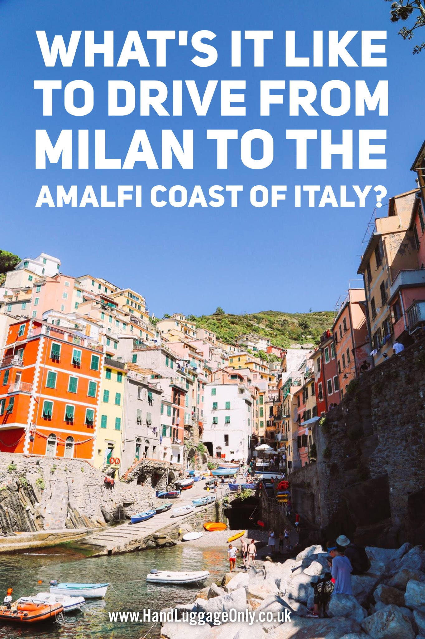 The Great Italian Road Trip - From Milan To The Amalfi Coast