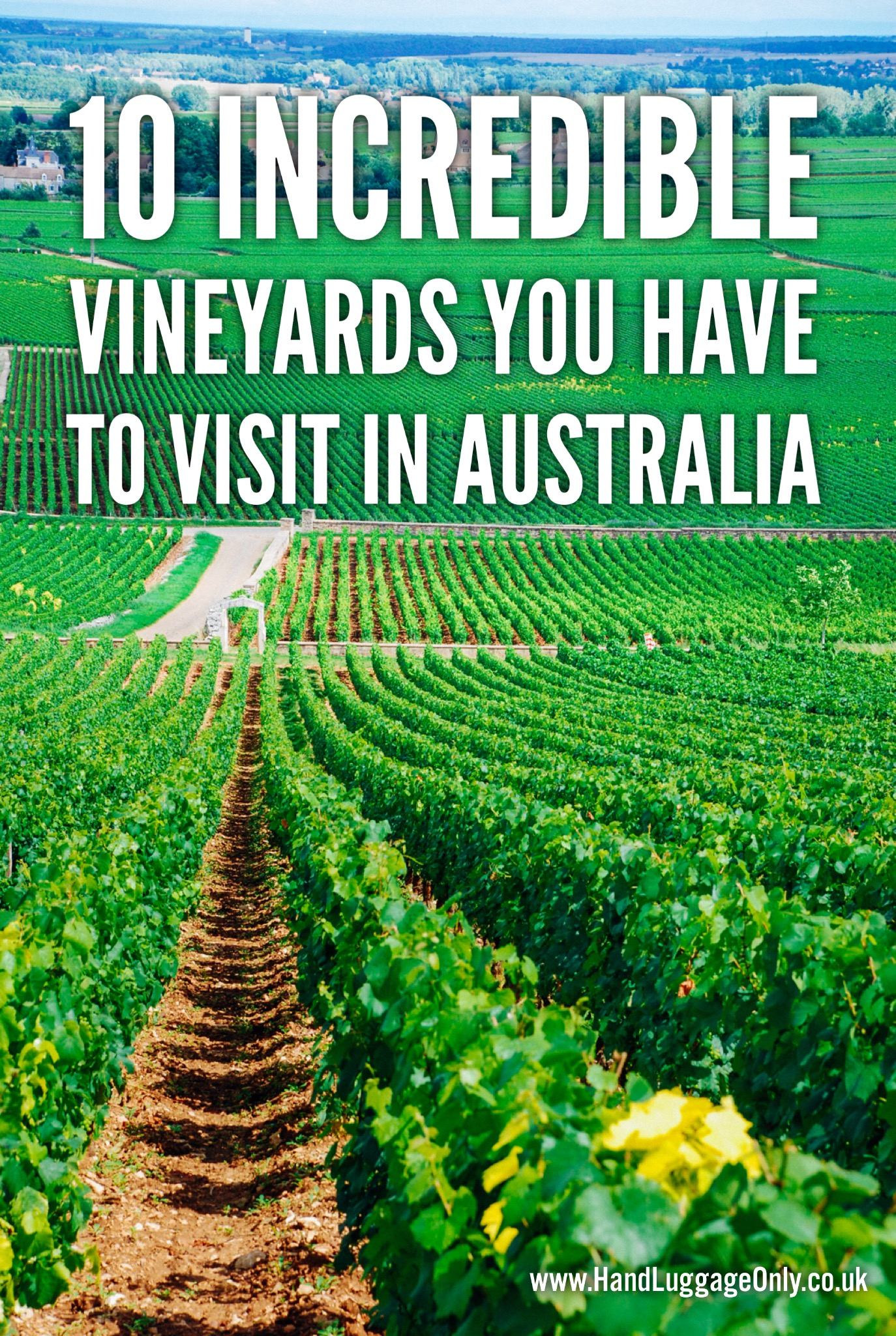 10 Incredible Vineyards You Have To Visit In Australia (1)
