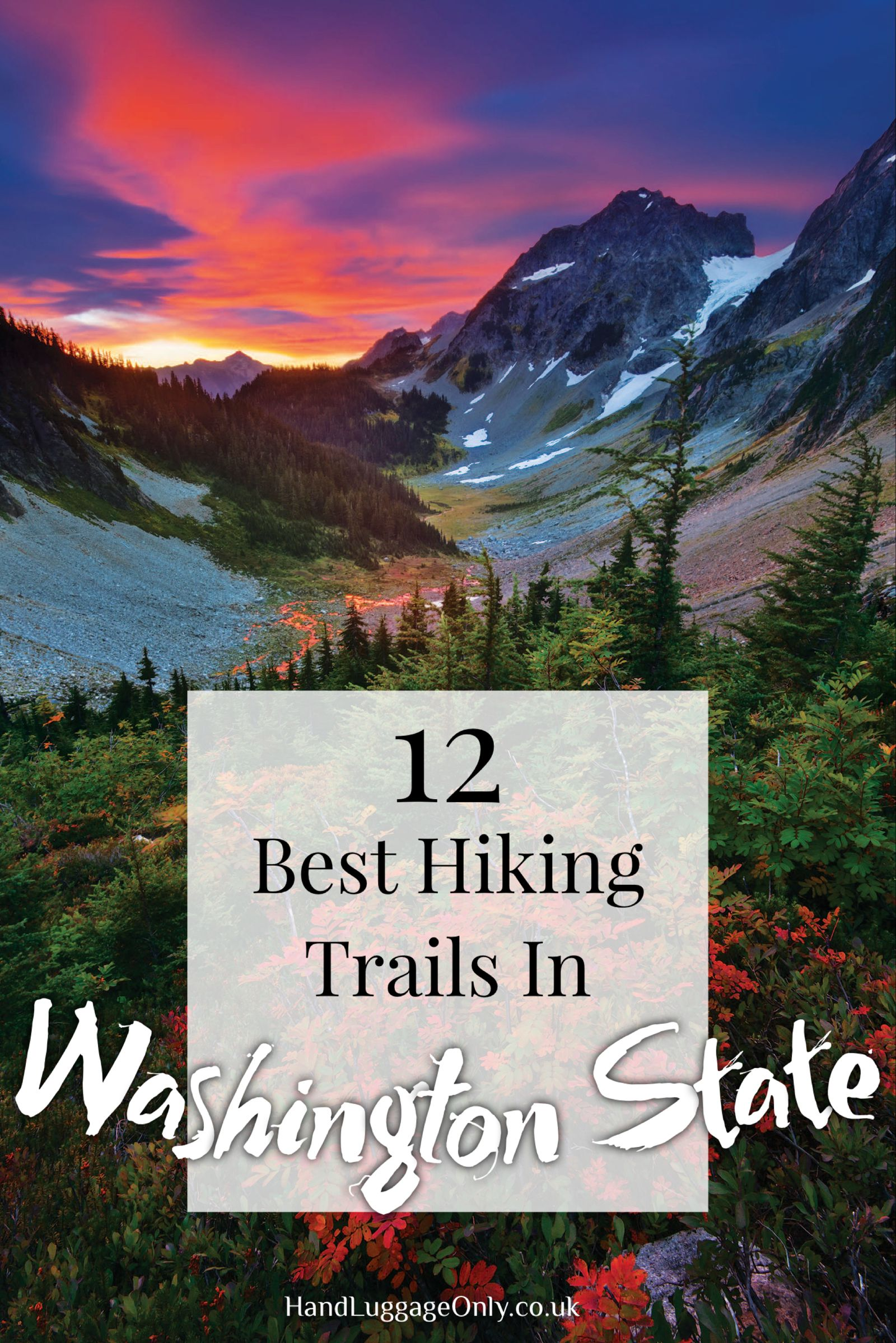 12 Of The Best Hiking Routes In Washington State, USA (1)
