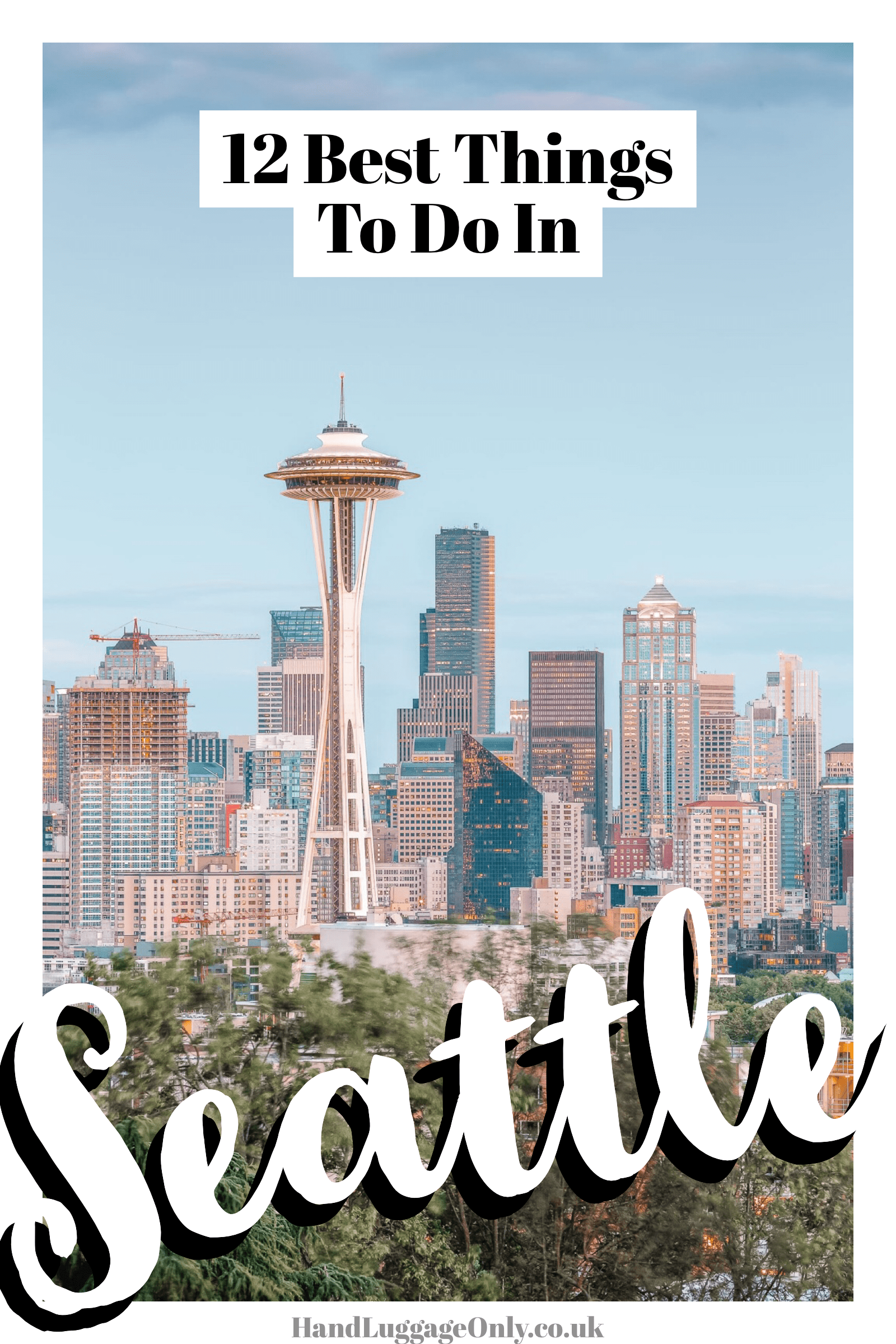 12 Best Things To Do In Seattle (1)