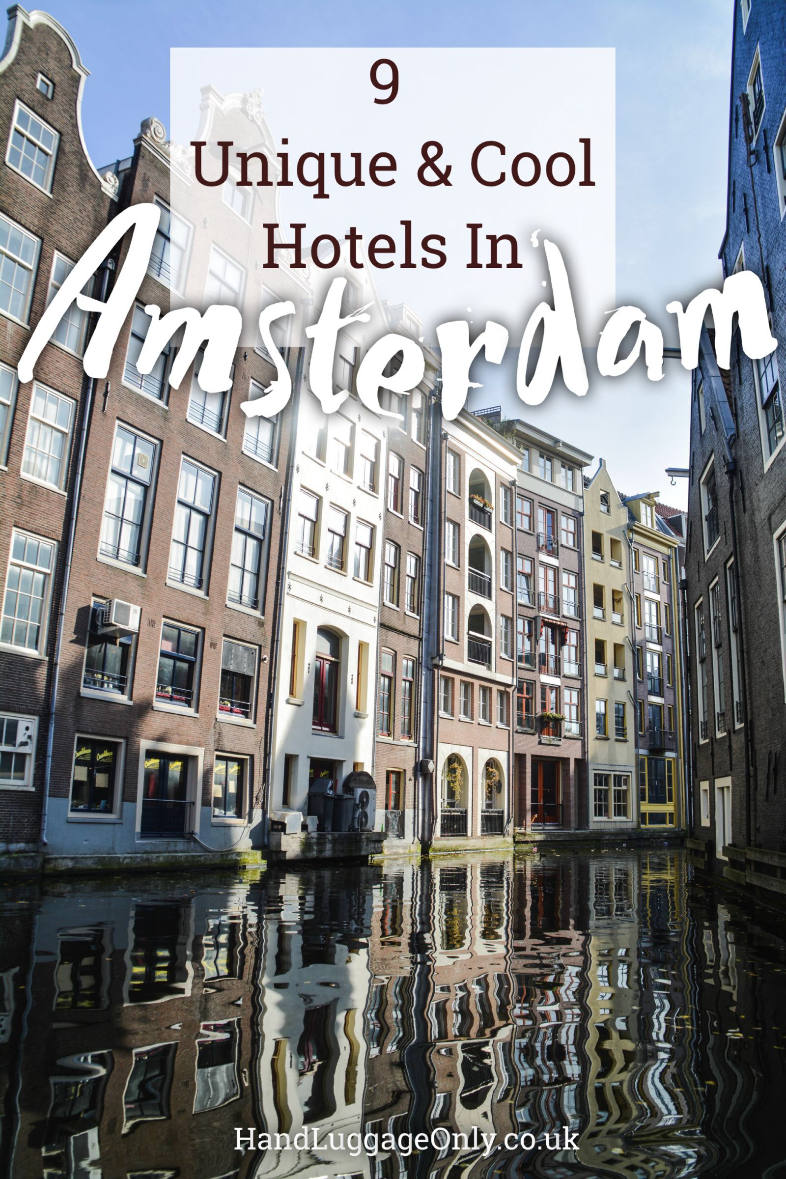 9 Unique And Cool Hotels To Stay At In Amsterdam (1)