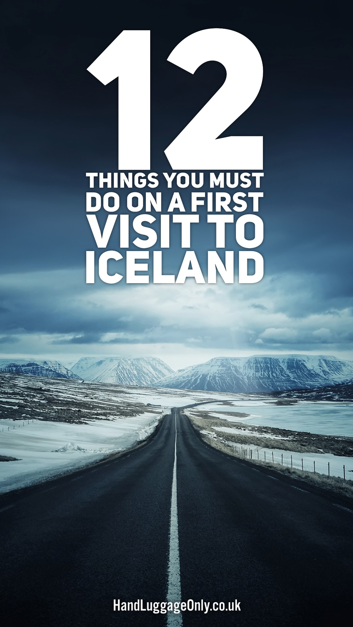 12 Amazing Things To Do On A First Time Visit To Iceland